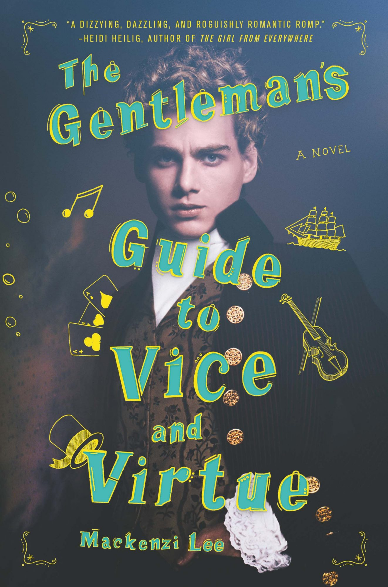 The Gentleman's Guide to Vice and Virtue (6/27/2017)by Mackenzi Lee