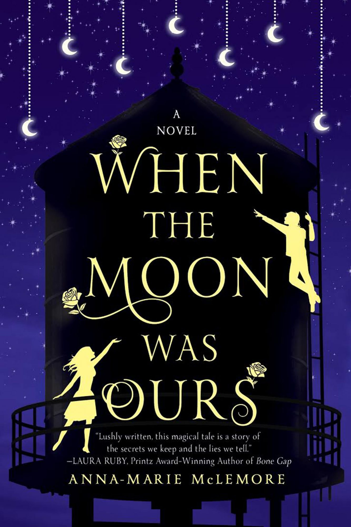 When the Moon Was Ours by Anna-Marie McLemore  CR: St. Martin's Press