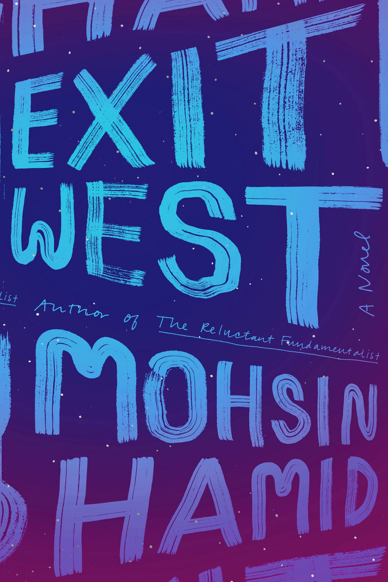Exit West (03/07/2017)by Mohsin Hamid
