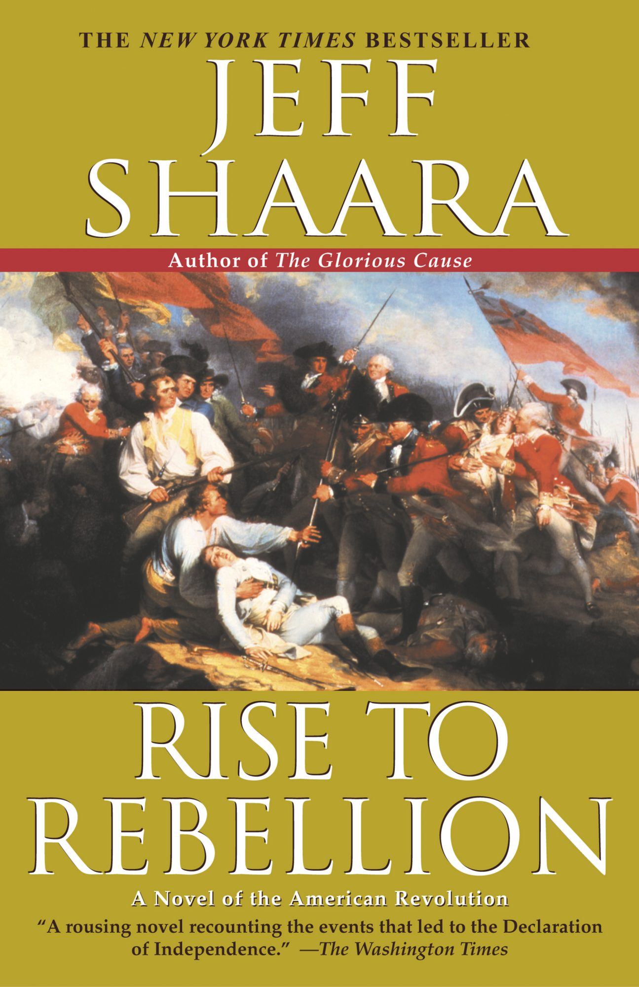 Jeff Shaara, Rise to Rebellion