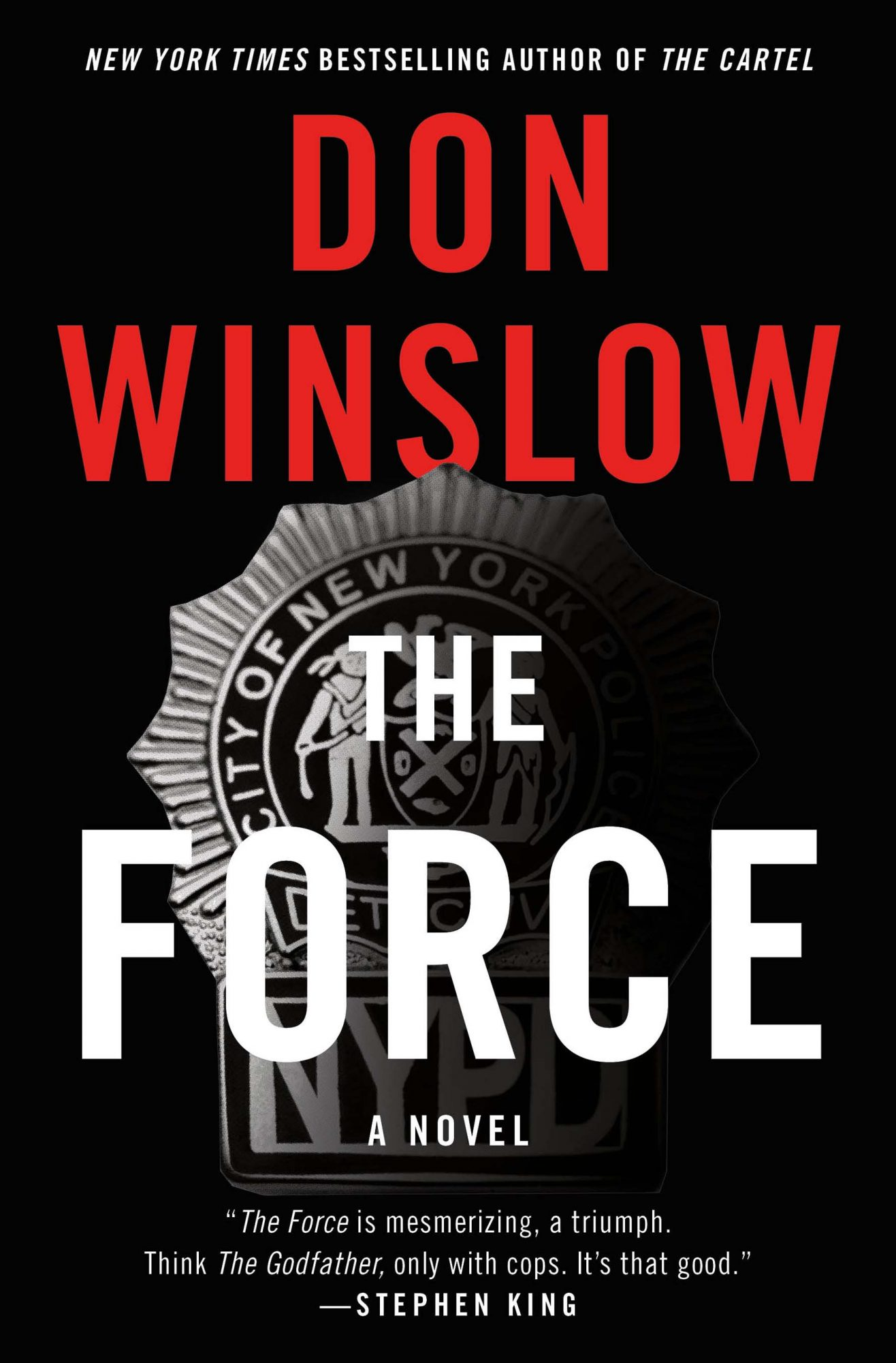 The Force  (6/20/2017)by Don Winslow