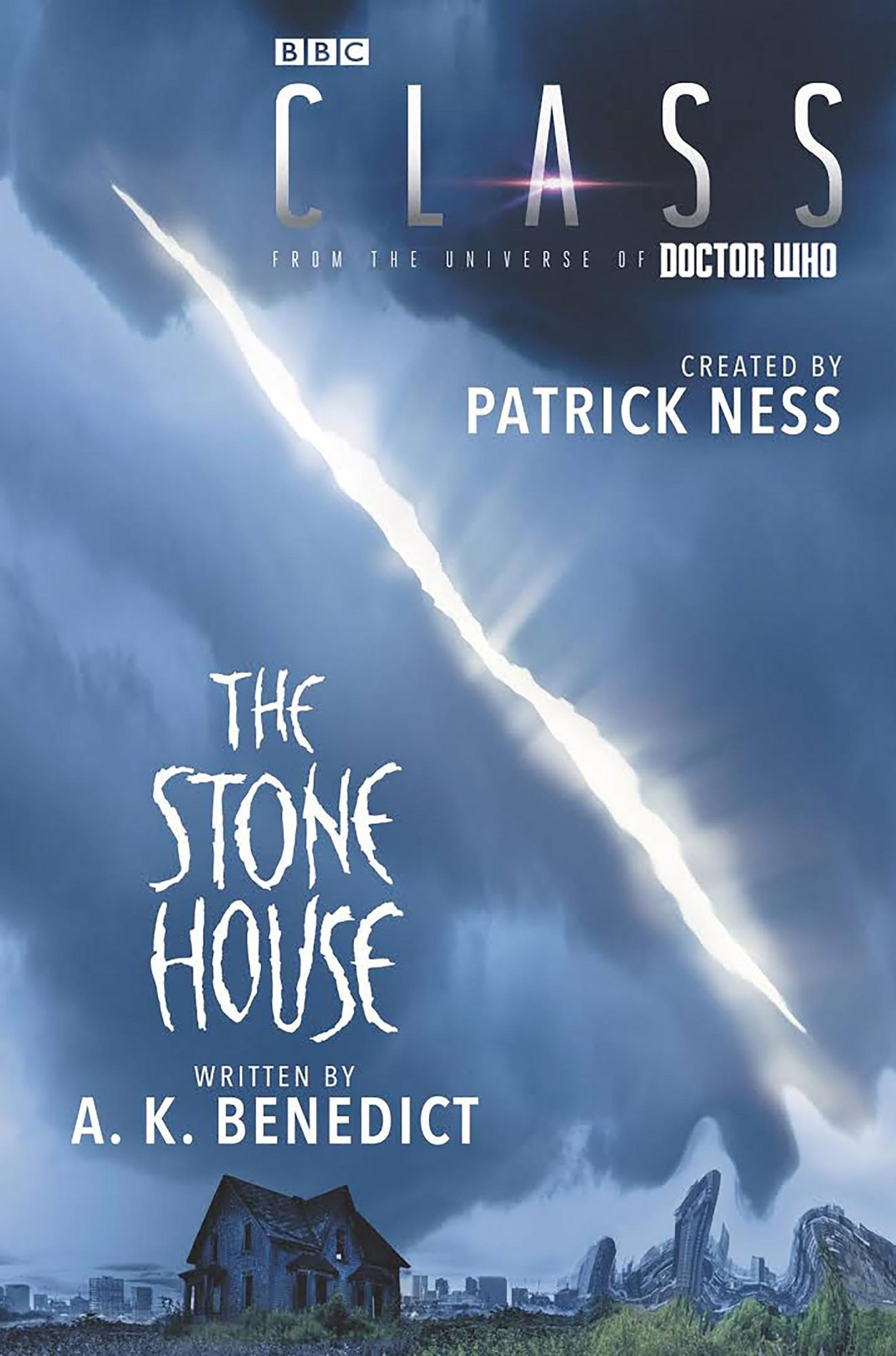Class: The Stone House by Patrick Ness and A.K. Benedict CR: HarperCollins