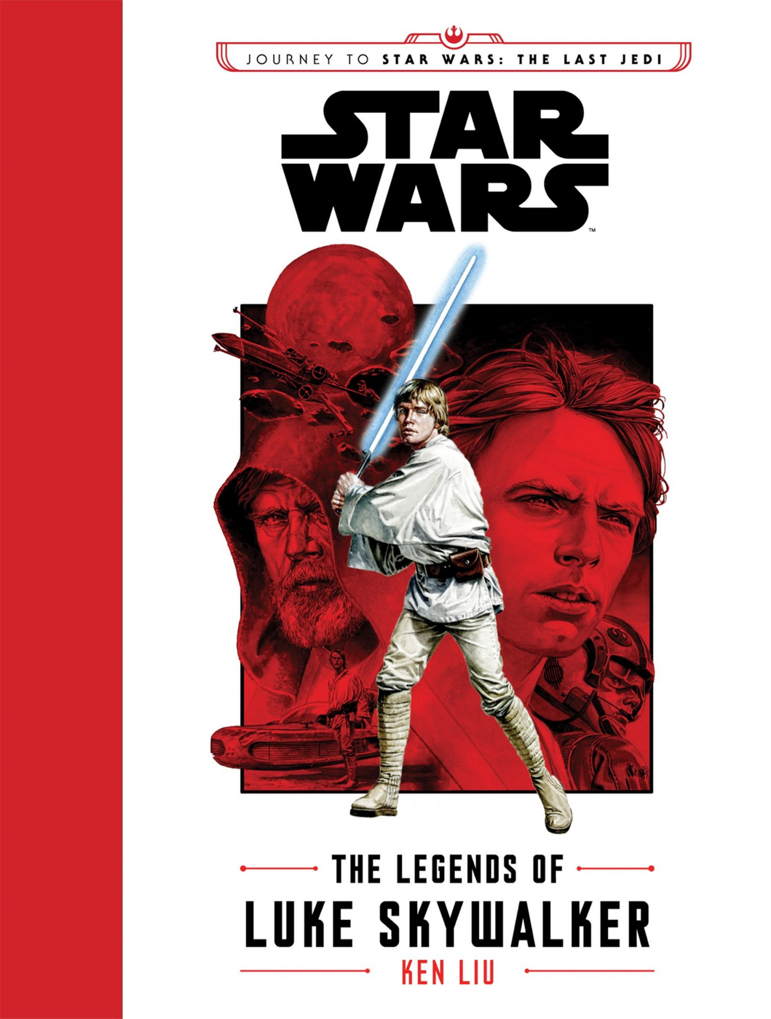 The Legends of Luke Skywalker, by Ken Liu