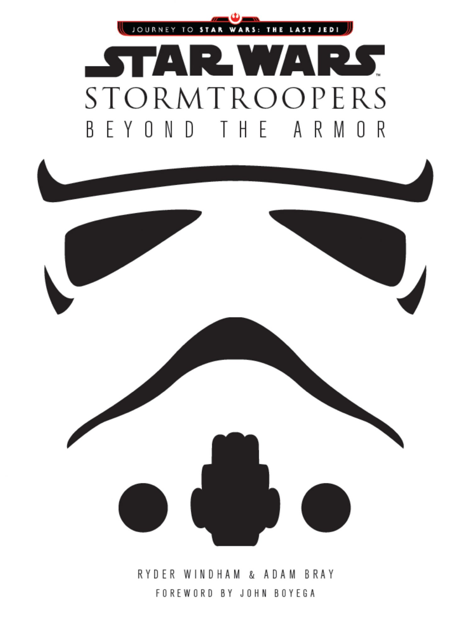Stormtroopers: Beyond the Armor, by Ryder Windham and Adam Bray
