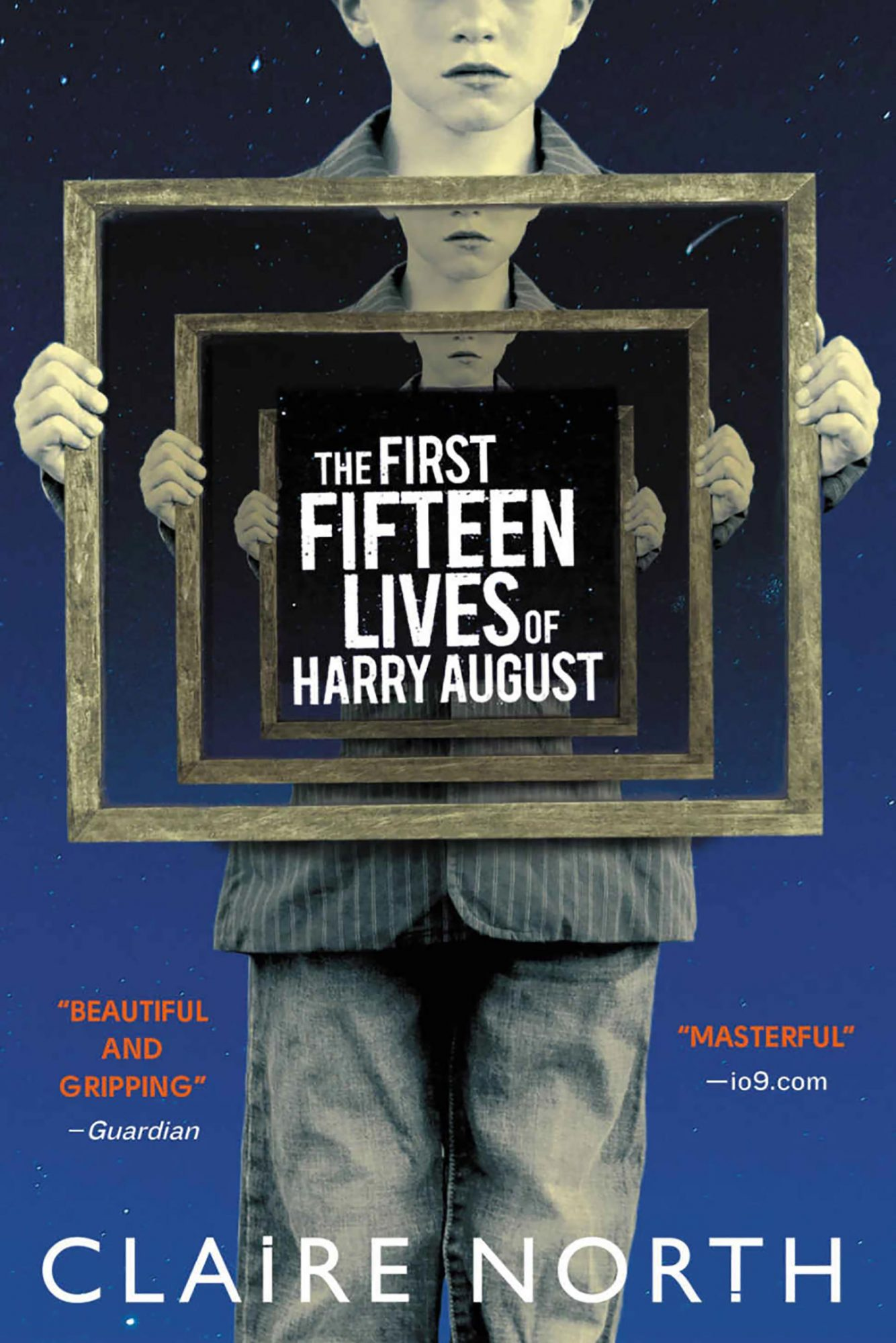The Fifteen Lives of Henry August by Claire North CR: Hachette Book Group