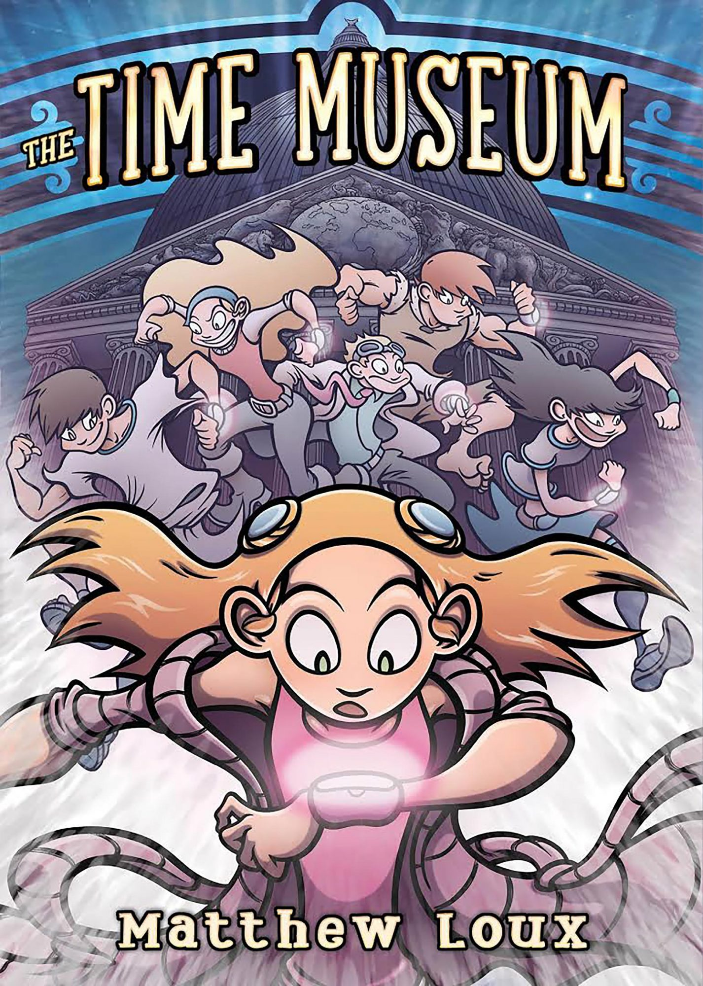 The Time Museum by Matthew Loux CR: First Second