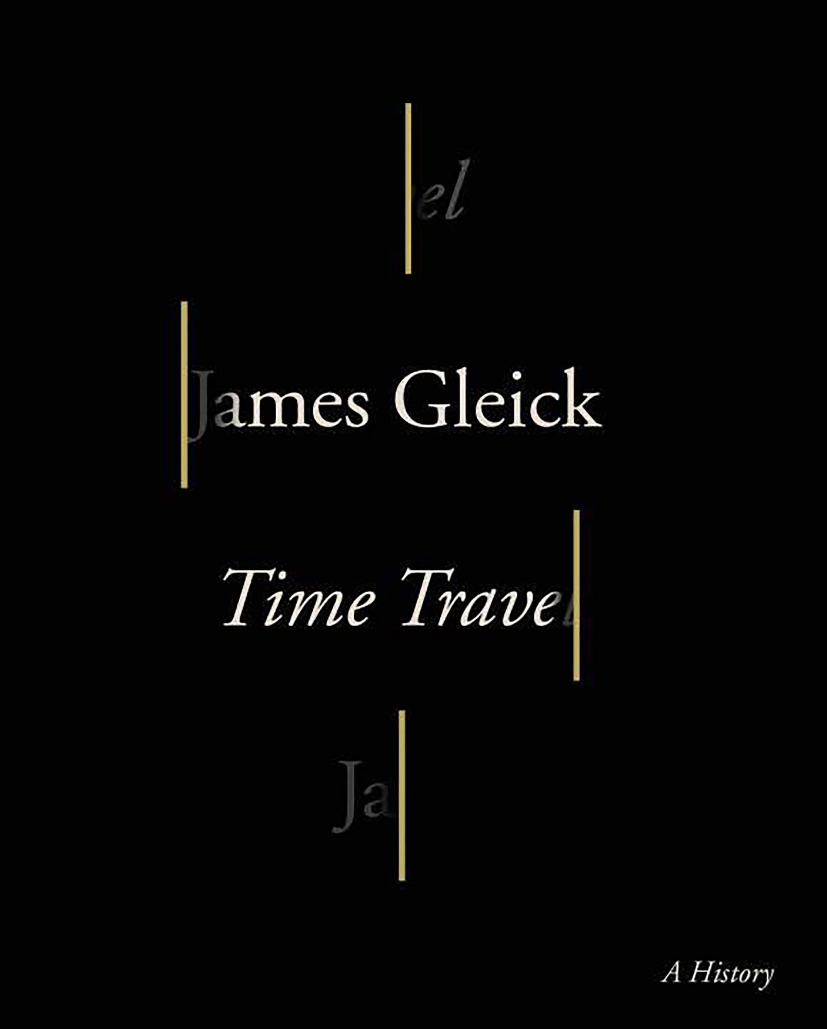 Time Travel by James Gleck CR: Knopf Doubleday Publishing Group