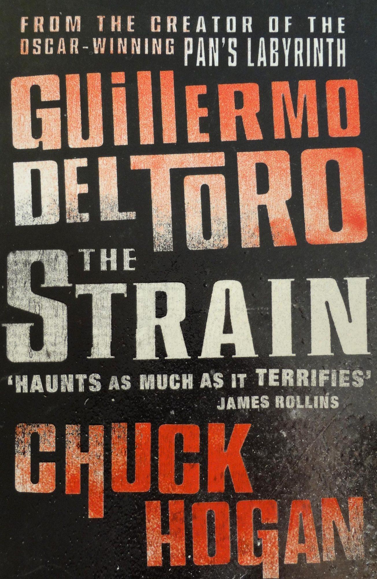 The Strain (The Strain Trilogy #1)by Guillermo del Toro, Chuck Hogan
