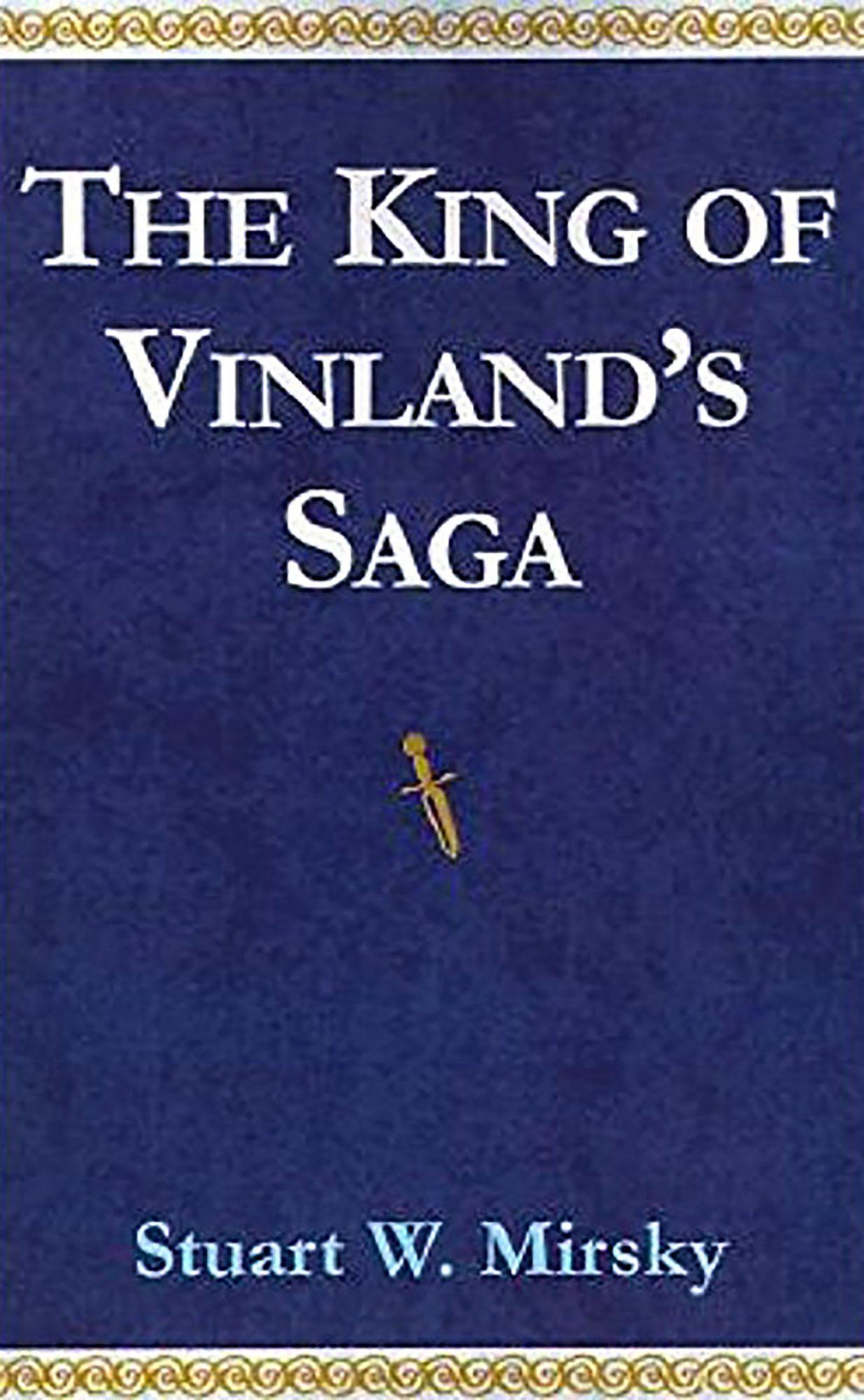 Stuart W. Mirsky,The King of Vinland's Saga