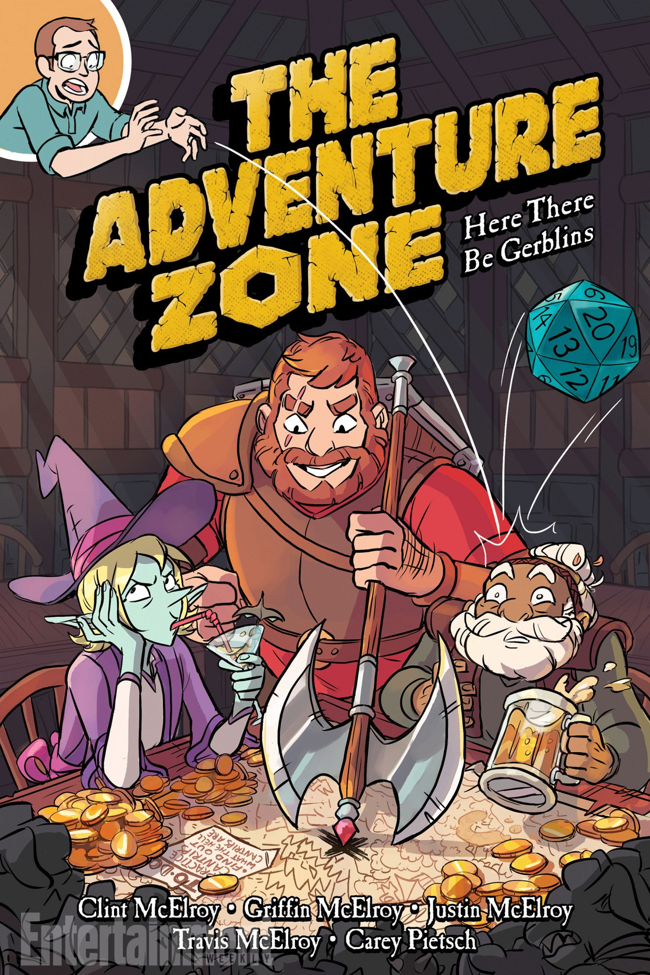 July 17, 2018                       The Adventure Zone: Here Be Gerblins by Clint, Griffin, Justin, and Travis McElroy, and Carey Pietsch