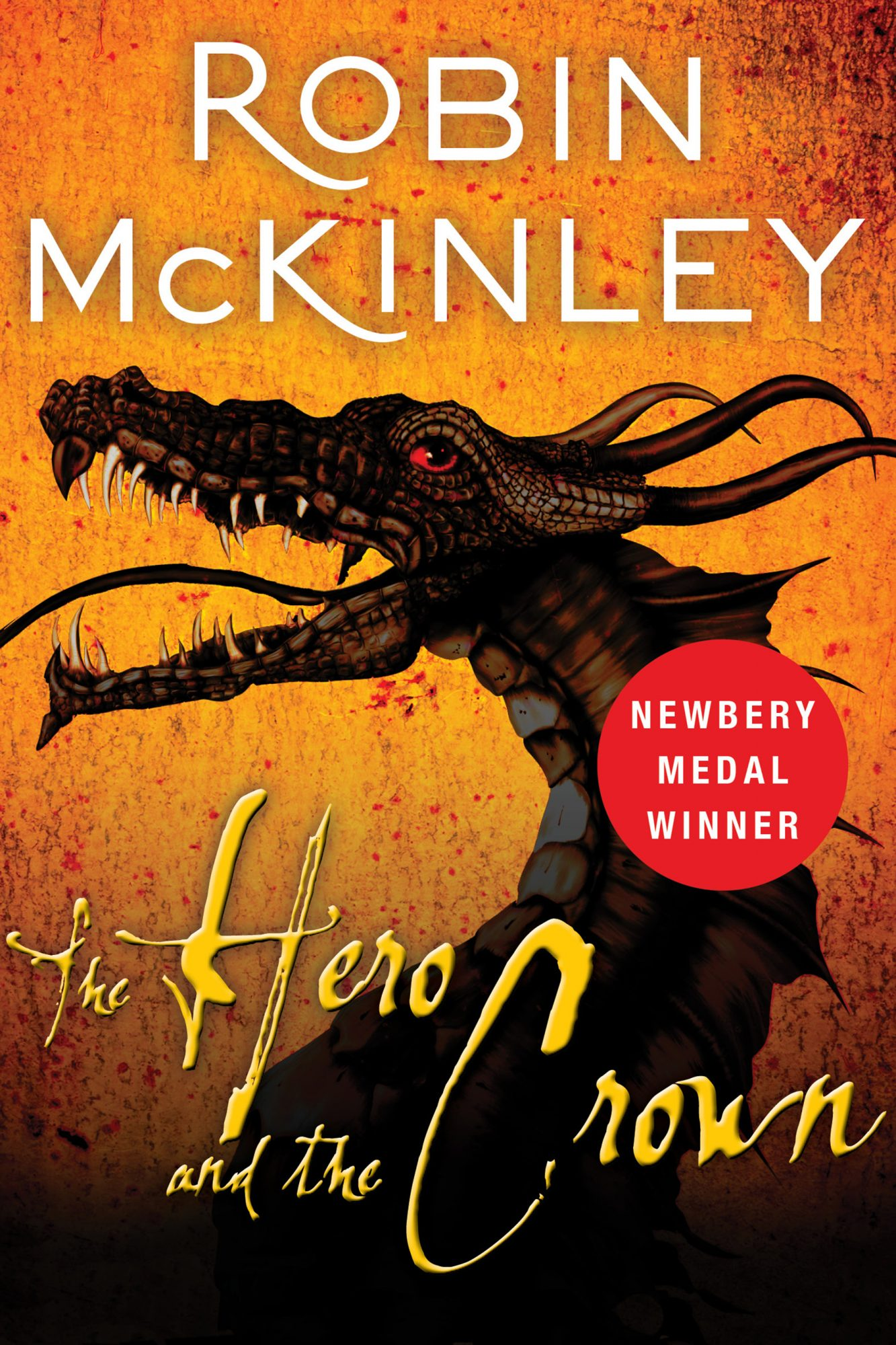 The Hero and the CrownNovel by Robin McKinleyPublisher: HarperCollins