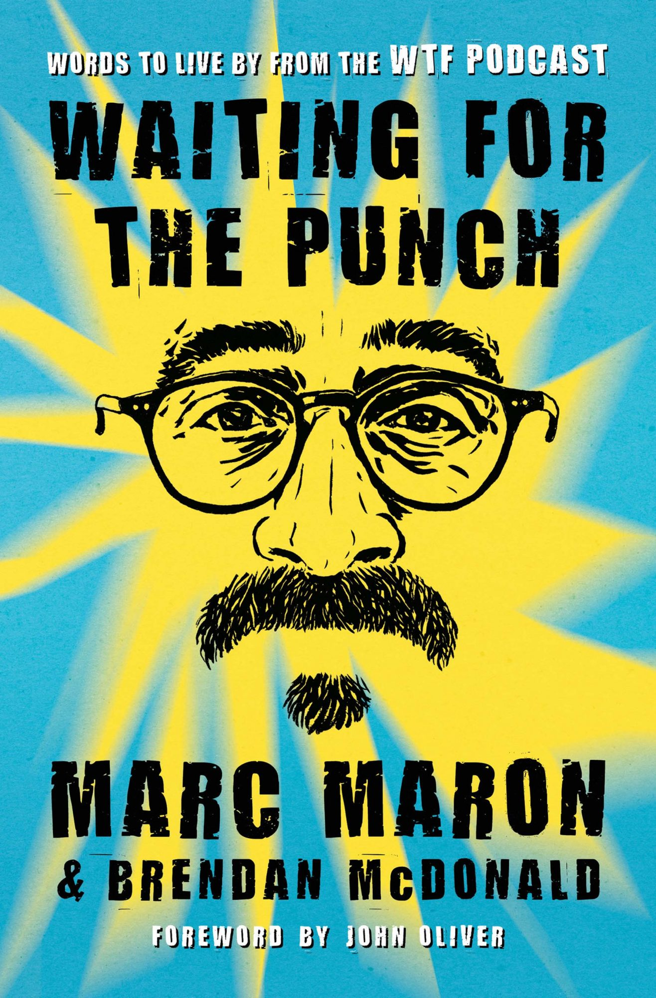 Marc Maron and Brendan McDonald, Waiting for the Punch