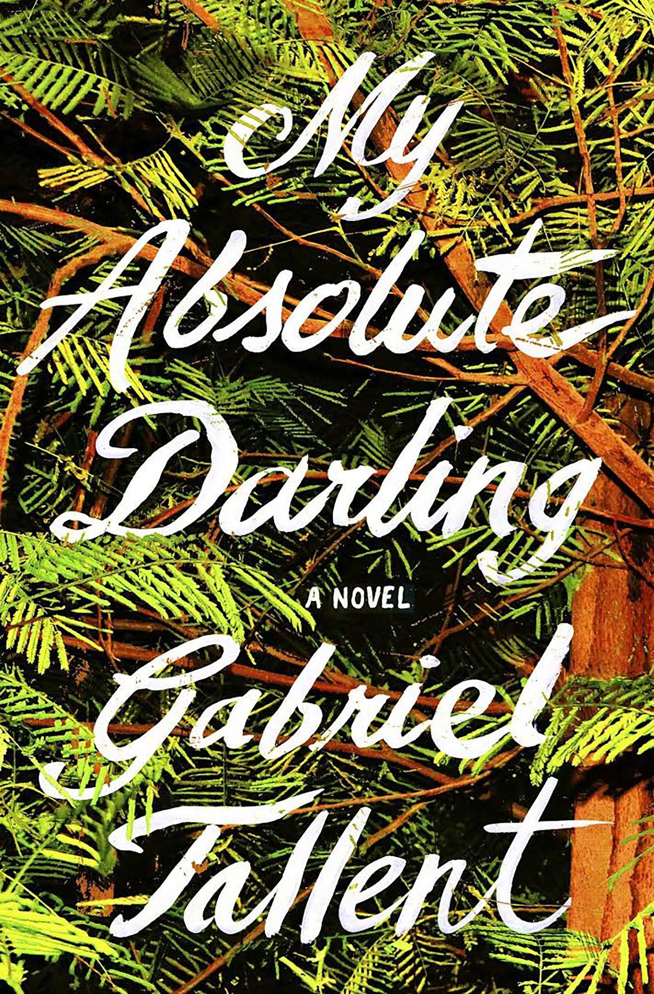 Gabriel Tallent, My Absolute Darling CR: Penguin