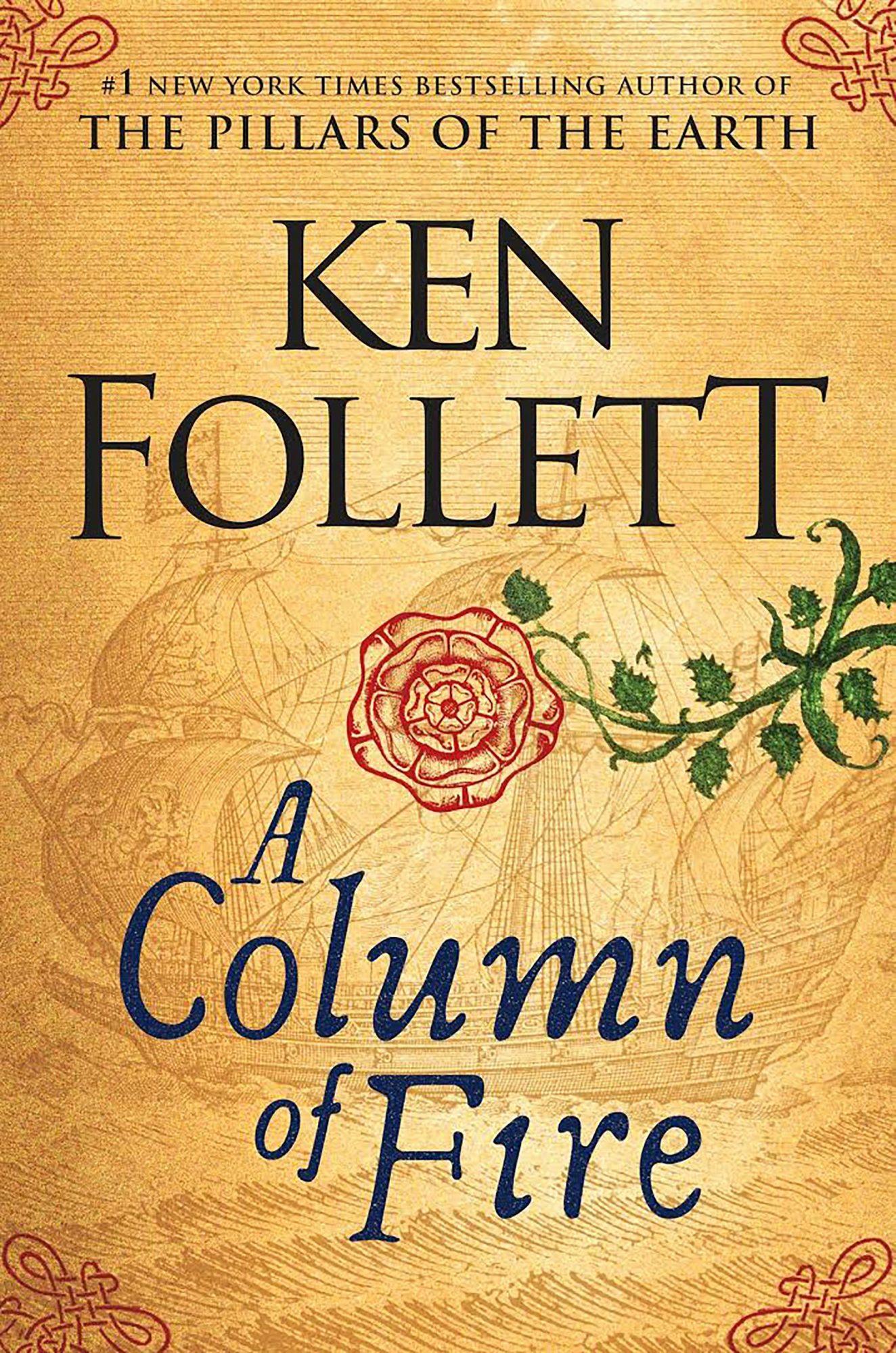 Ken Follett, A Column of Fire CR: Penguin