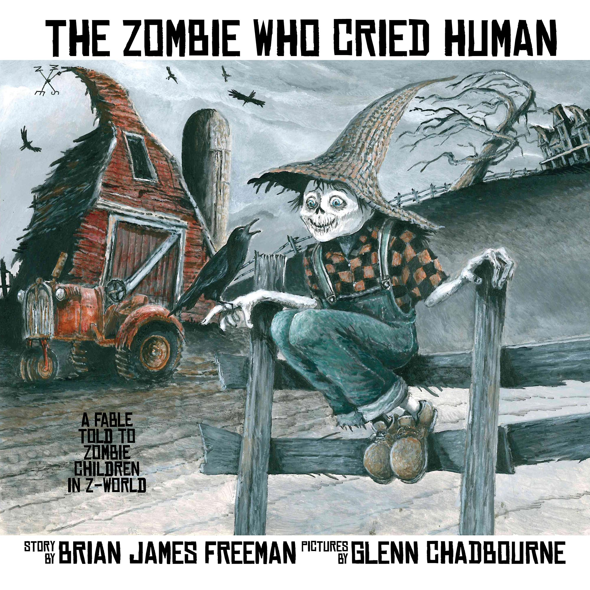 The Zombie Who Cried Humna by Brian James Freeman and Glenn Chadbourne