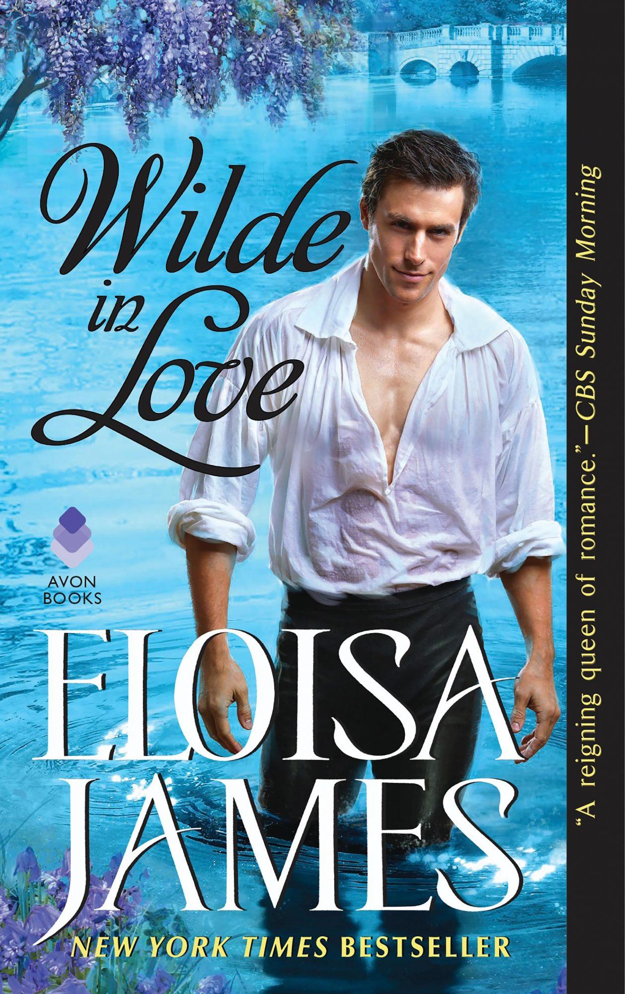 Wilde in Love by Eloisa James CR: Avon Books