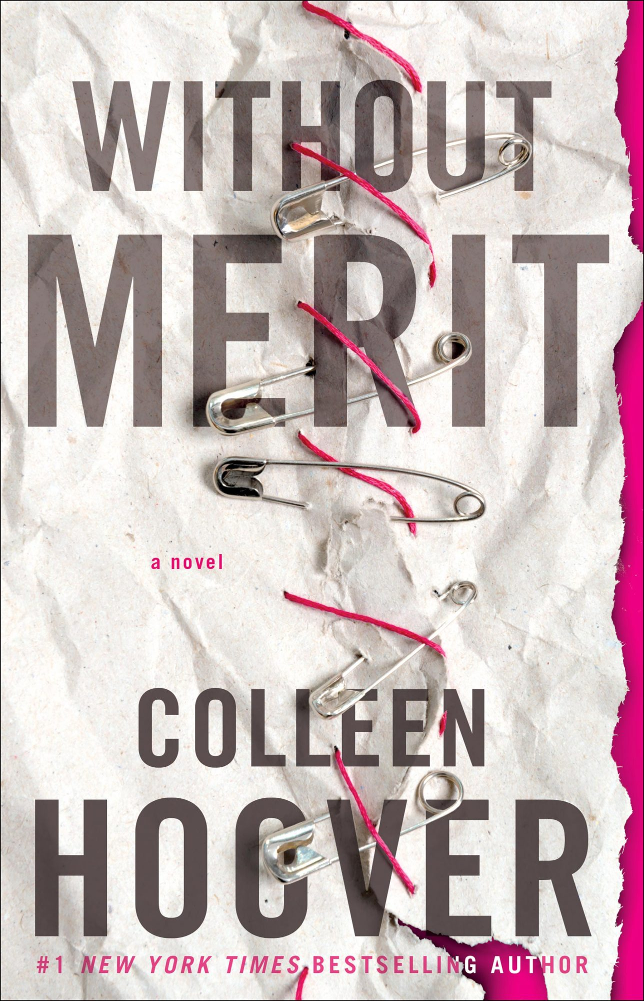 Without MeritNovel by Colleen Hoover CR: SIMON & SCHUSTER