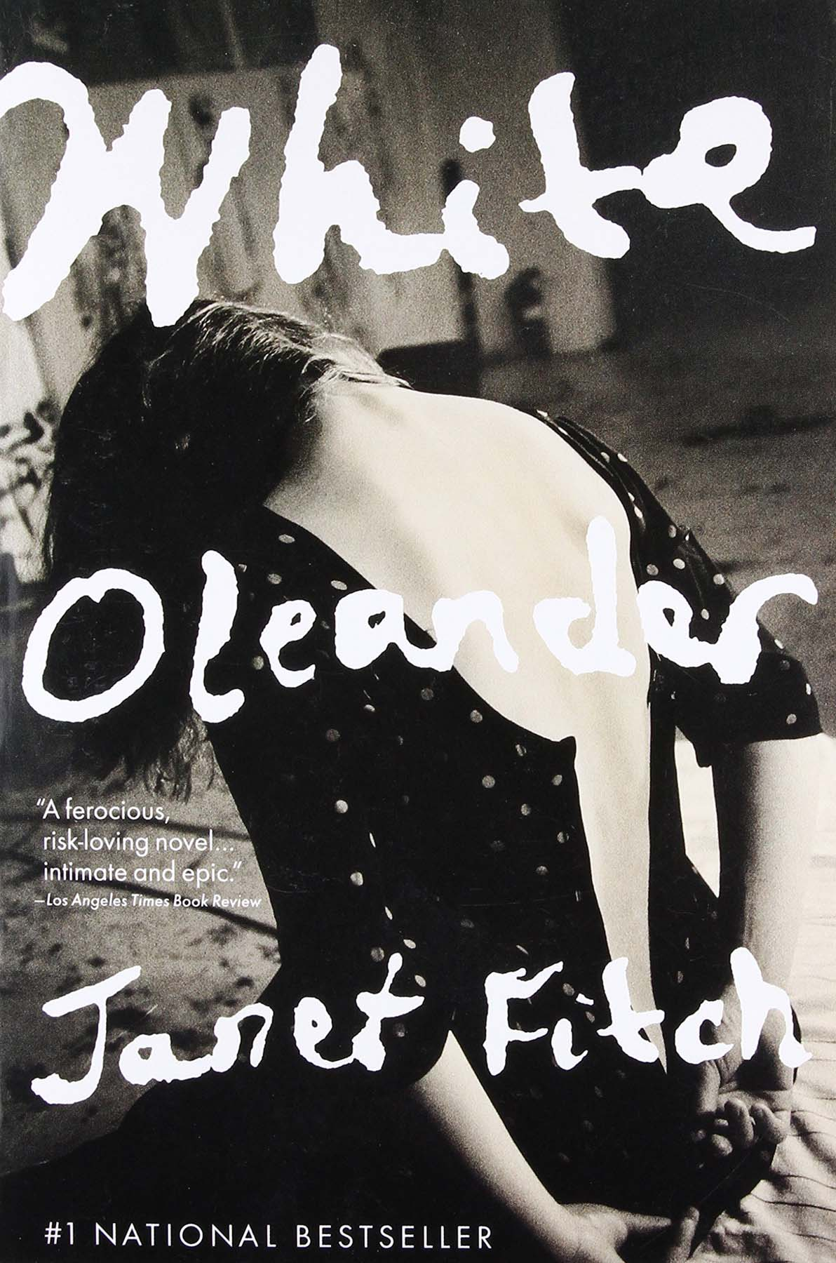 WHITE OLEANDERby Janet Fitchcr: Back Bay Books