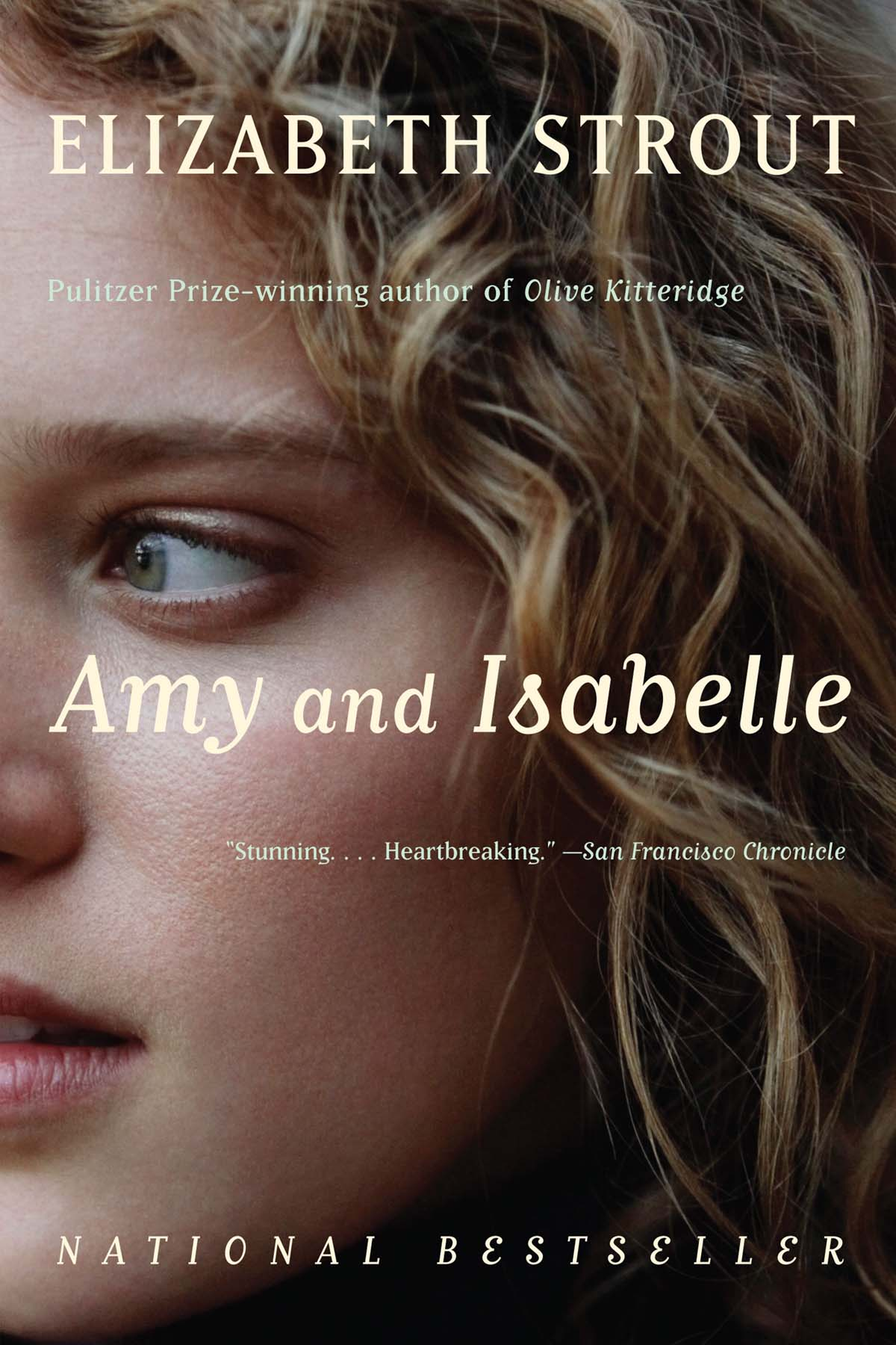 Amy and IsabelleA NOVELBy ELIZABETH STROUTCR: Vintage