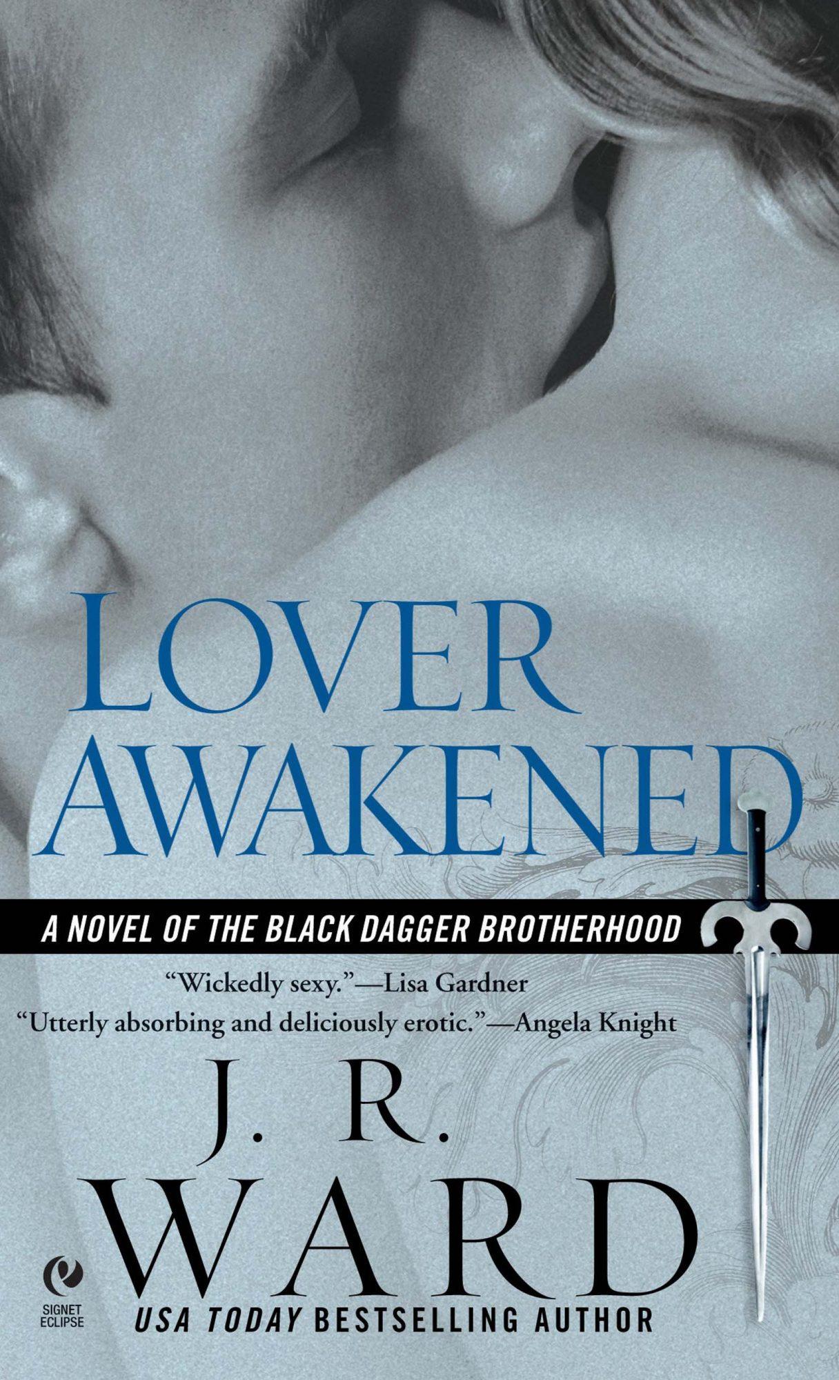 Lover Awakened by J.R. WardPublisher: Berkley (September 5, 2006)