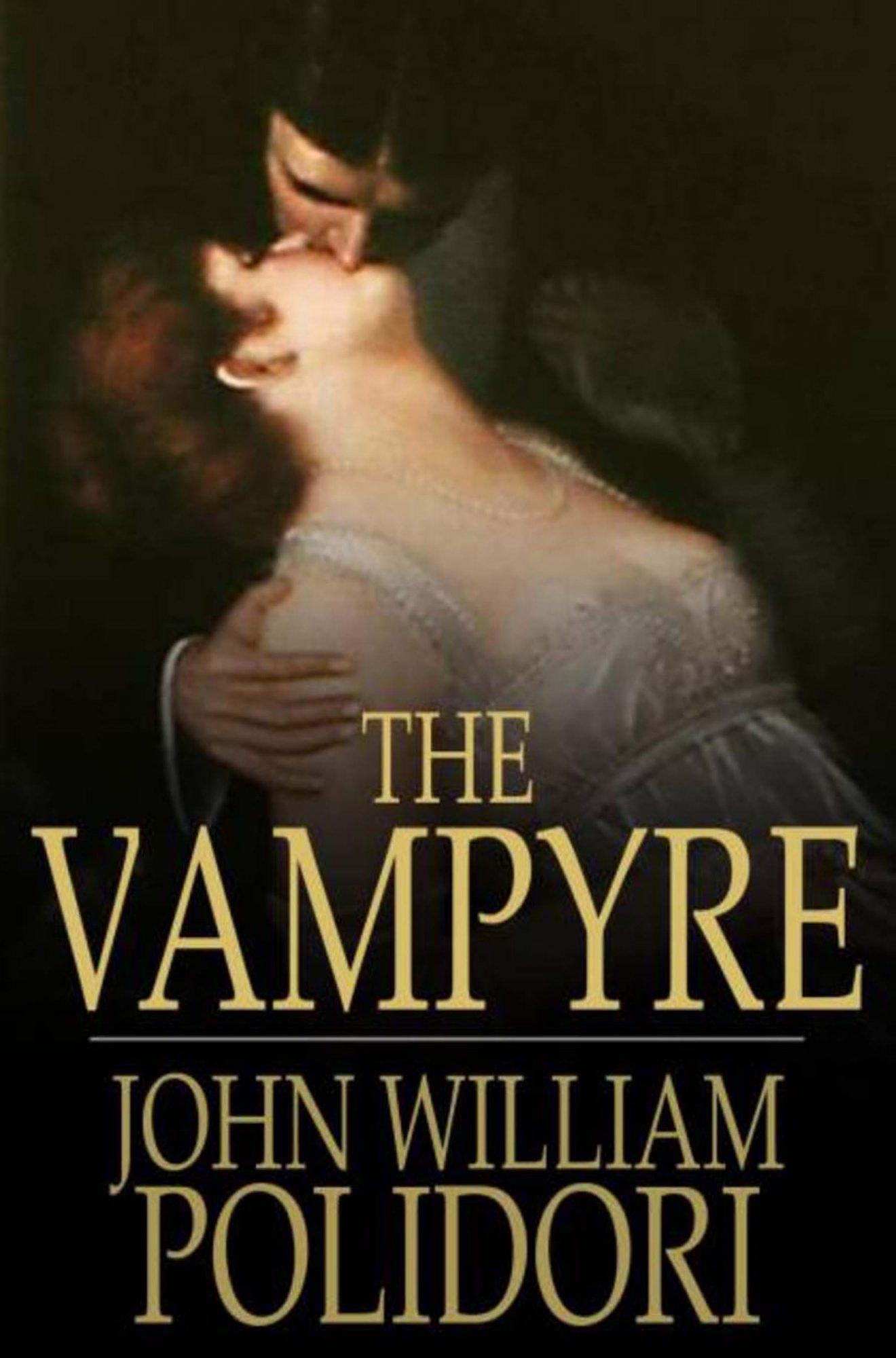 The VampyreShort story by John William Polidori Henry Colburn