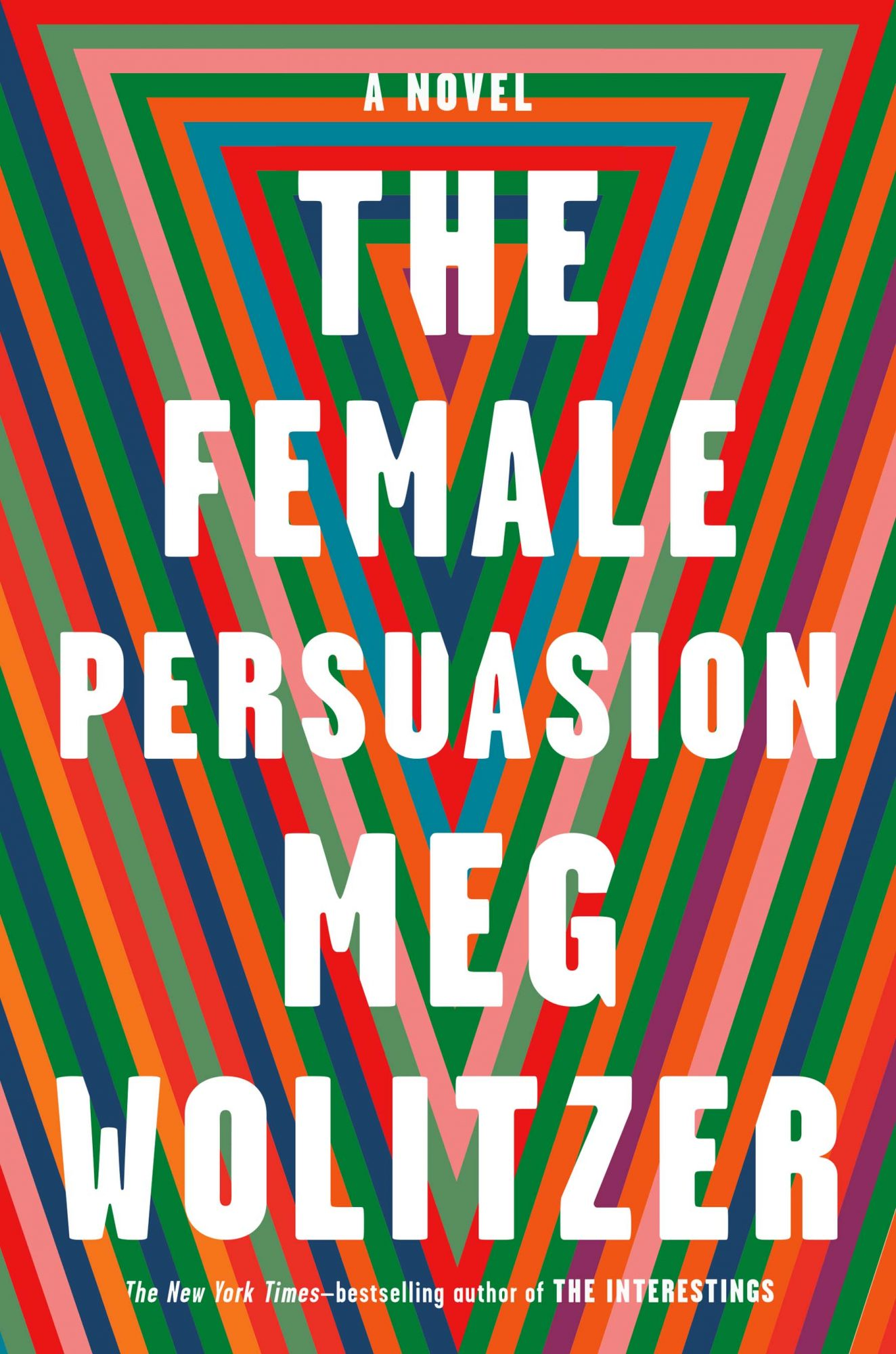 The Female Persuasionby Meg Wolitzercr: Riverhead Books