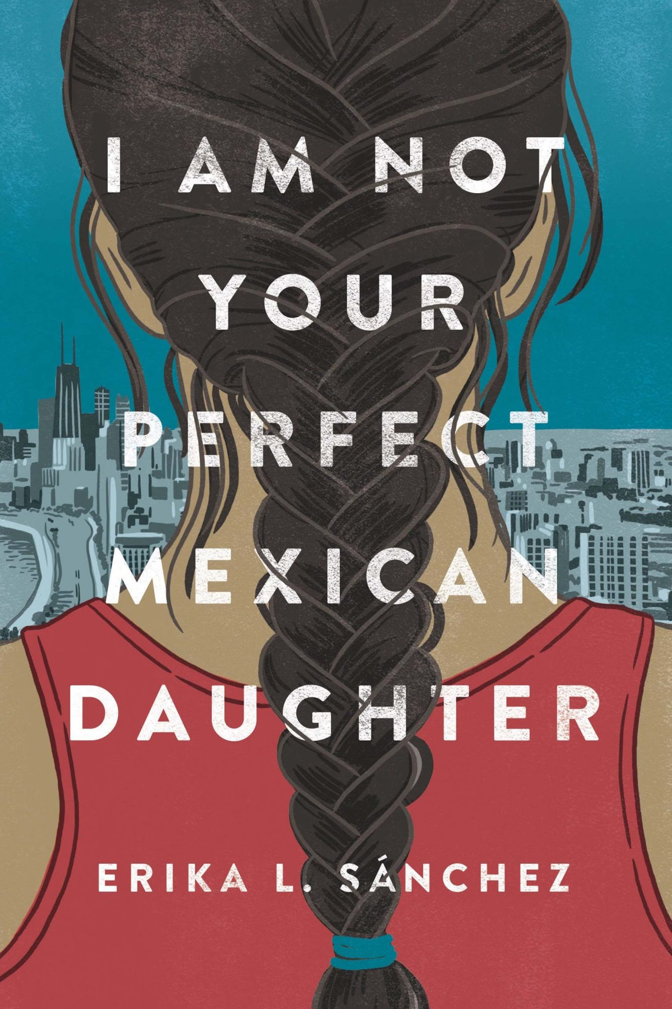 I-Am-Not-Your-Perfect-Mexican-Daughter