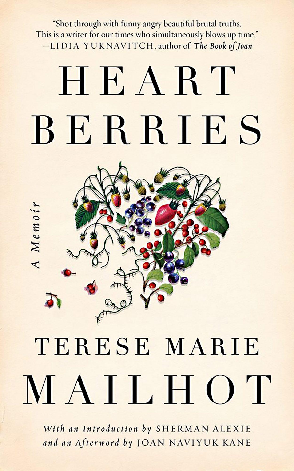 Terese Marie Mailhot, Heart Berries