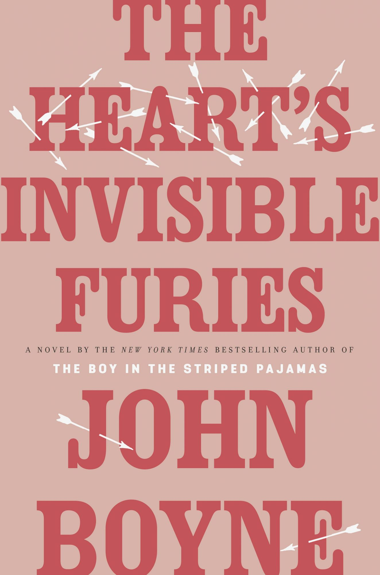 The Heart's Invisible Furiesby John Boyne