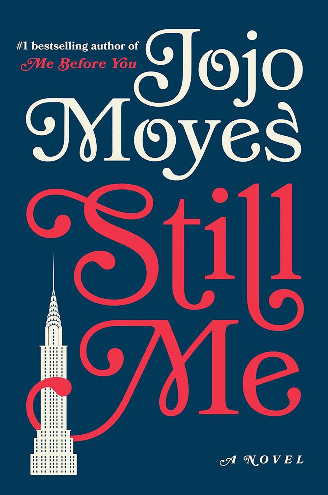 Still Me by Jojo Moyes CR: Penguin