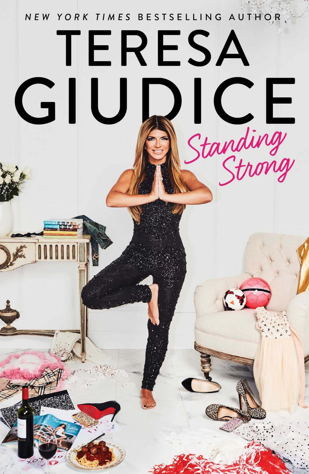 Standing Strong Hardcover – October 3, 2017by Teresa Giudice Gallery Books