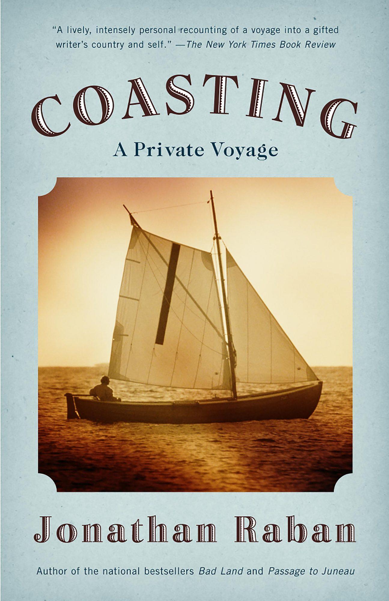 CoastingBook by Jonathan Raban CR: Simon & Schuster