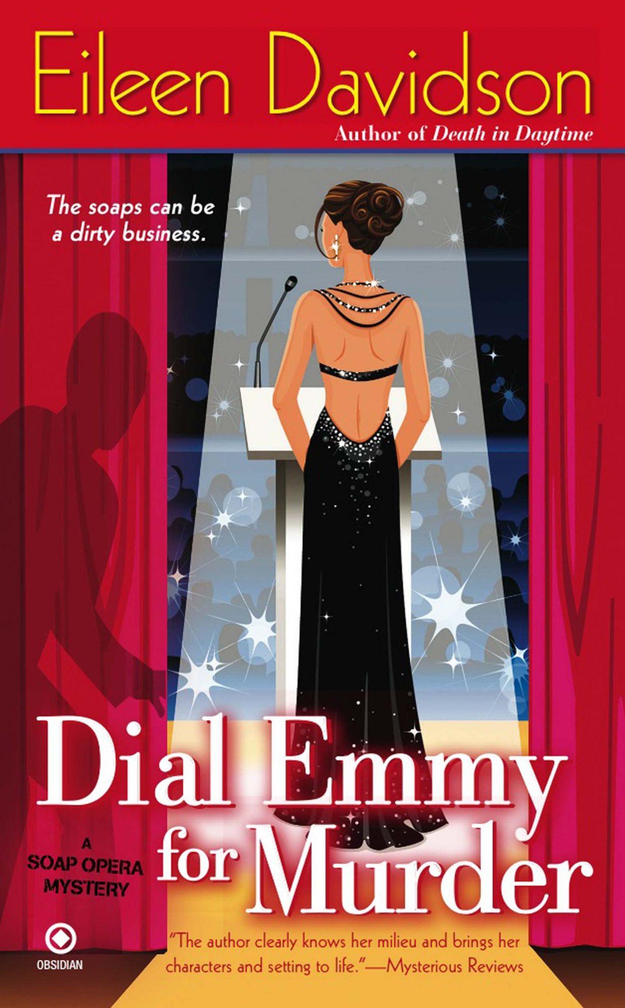 Dial Emmy For MurderA SOAP OPERA MYSTERYBy EILEEN DAVIDSONSignet