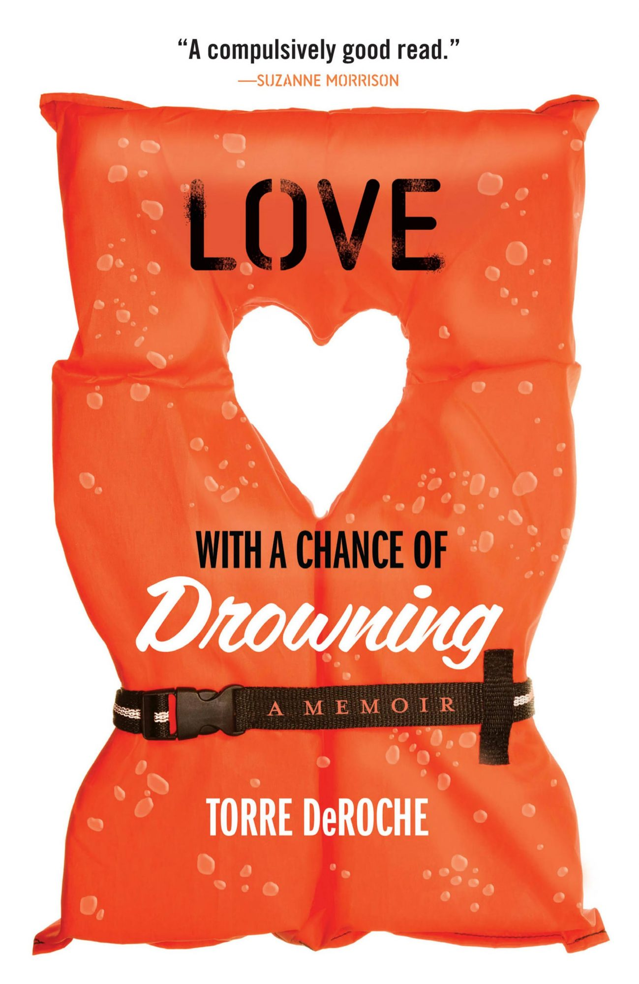 Torre De Roche, Love with a Chance of Drowning CR: Hachette Books