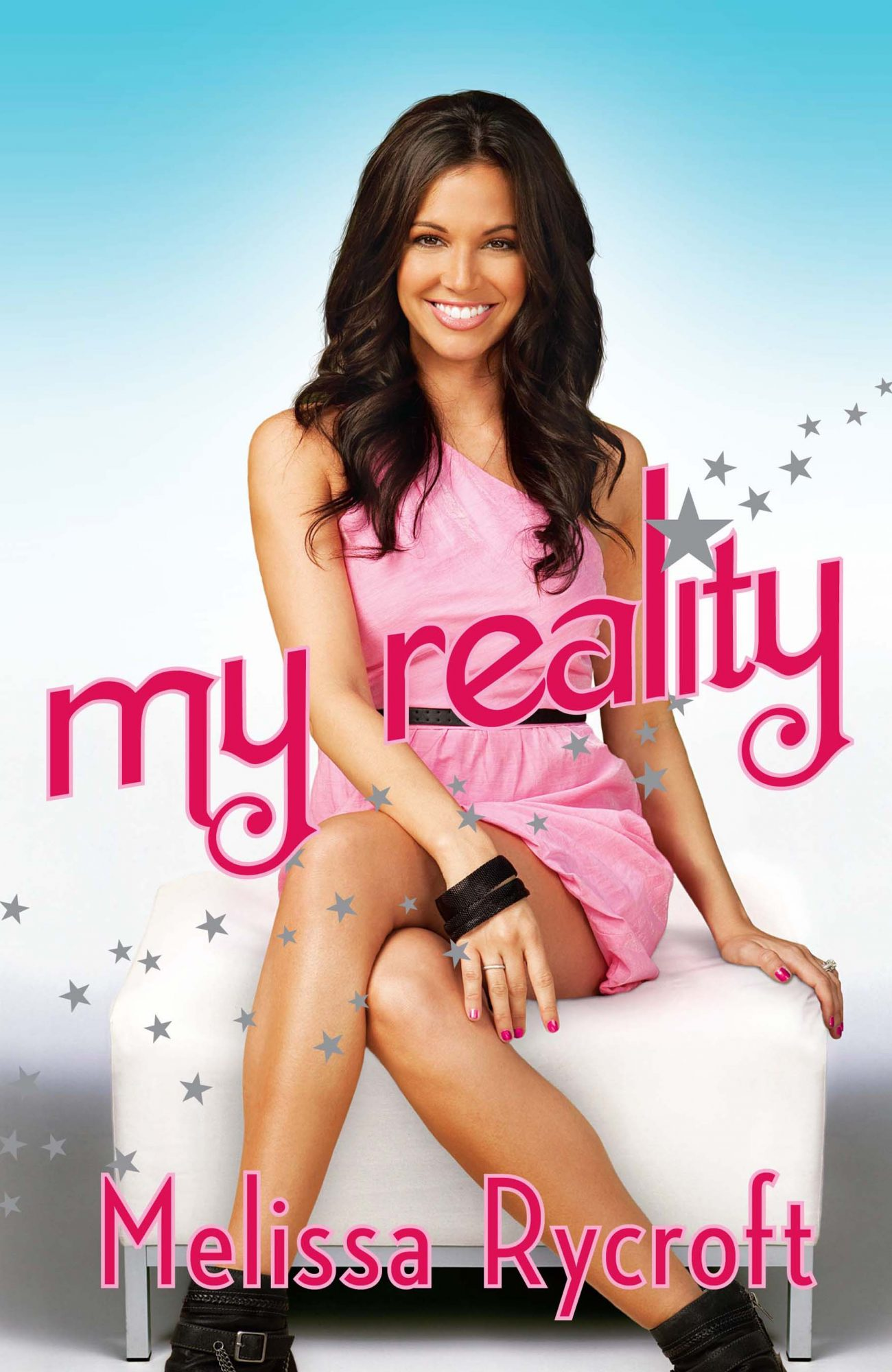 My Reality by Melissa Rycroft
