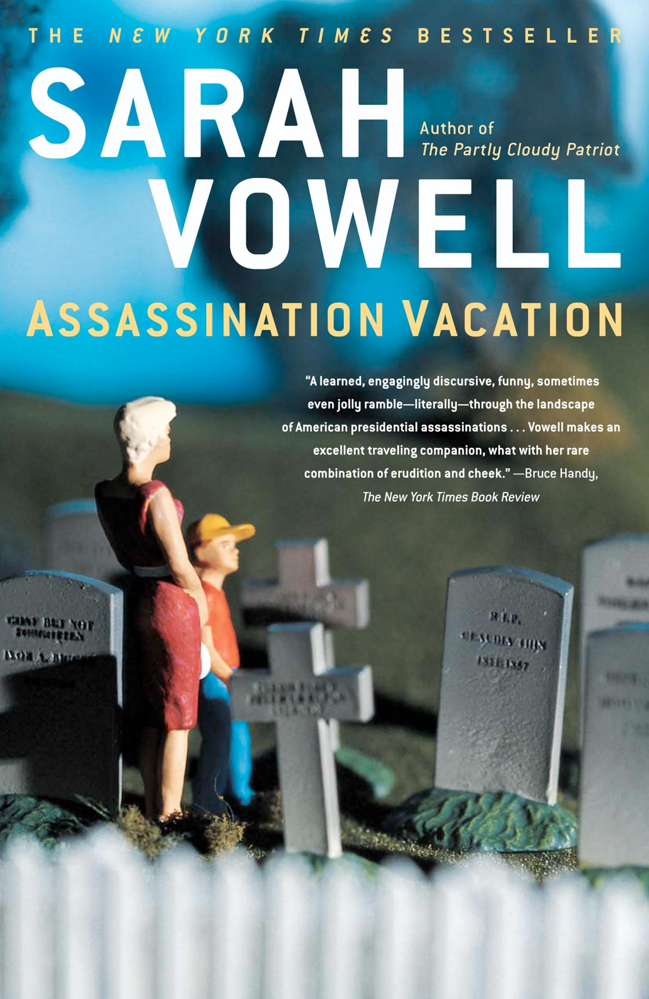 Assassination VacationBook by Sarah Vowell CR: Simon & Schuster