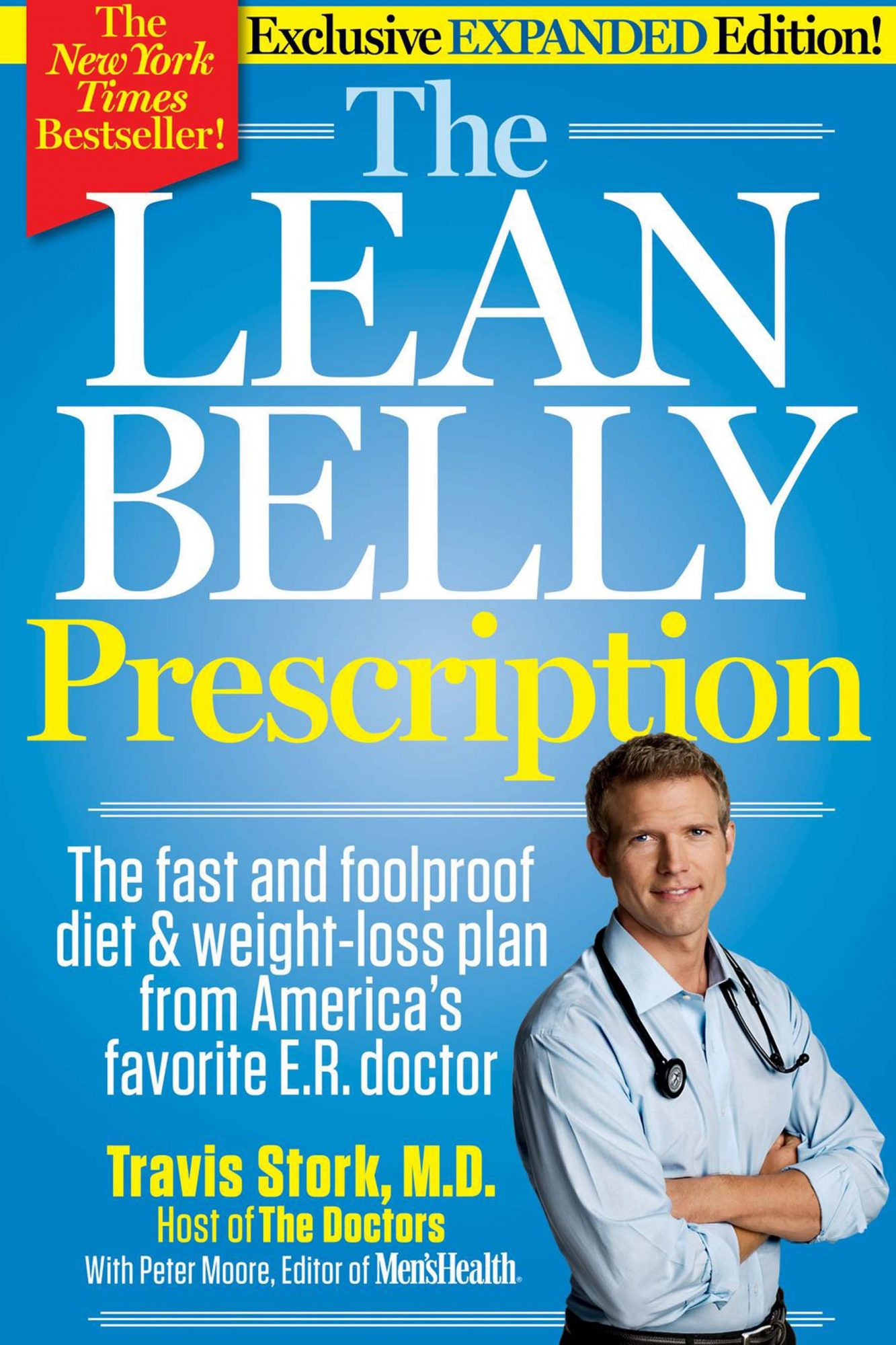 The Lean Belly Prescription: The Fast and Foolproof Diet & Weight-loss Plan from America's Top Urgent-Care Doctor by Travis Stork M.D.