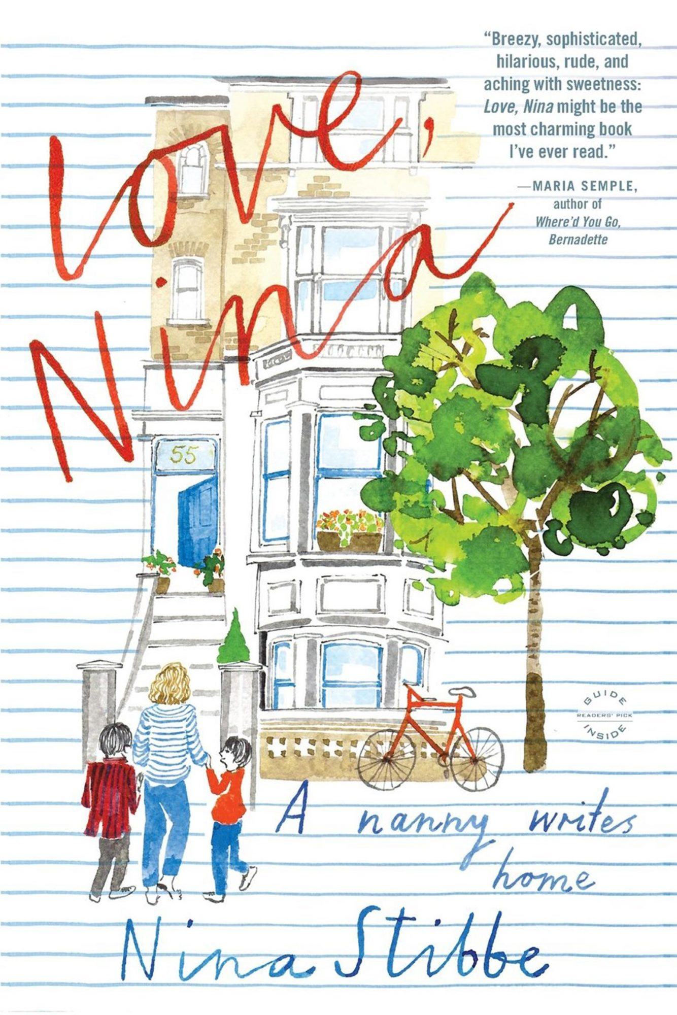 Love, Nina: A Nanny Writes Home, by Nina Stibbe