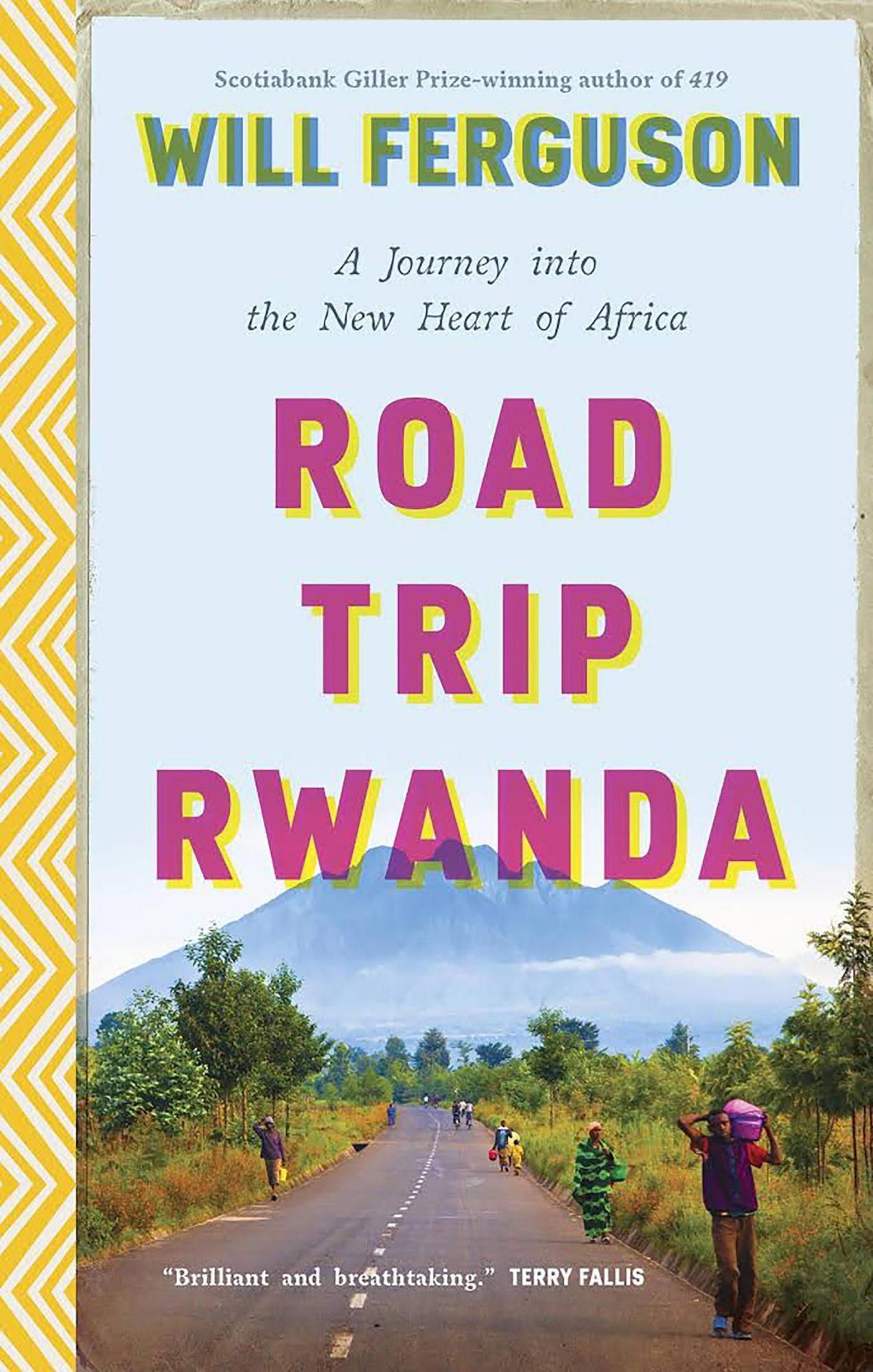 Will Ferguson, Road Trip Rwanda CR: Penguin