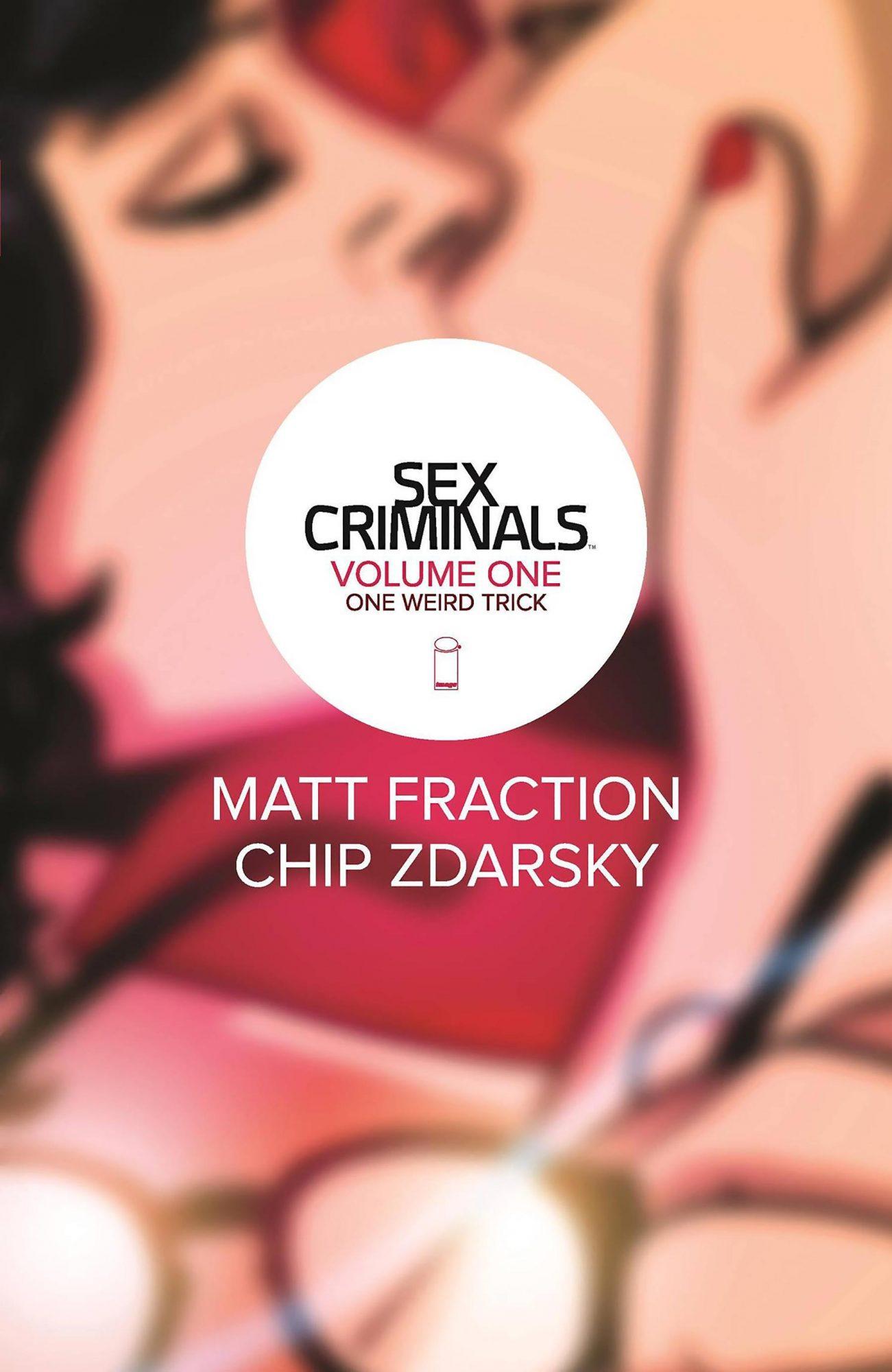 Sex Criminals volume 1 CR: Image Comics