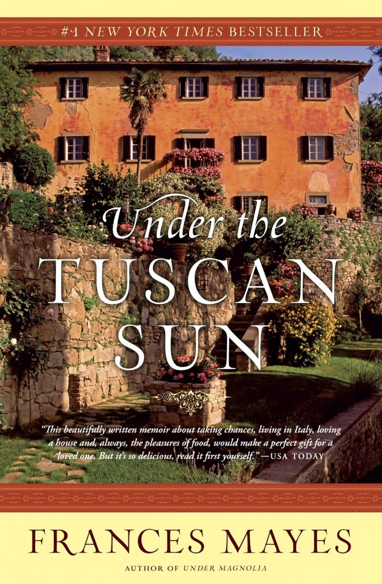 Frances Mayes, Under the Tuscan Sun CR: Broadway Books