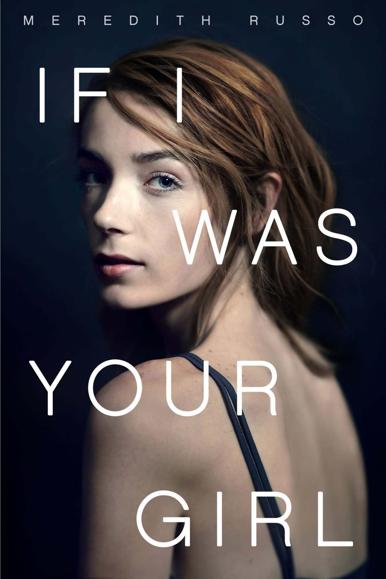 If I Was Your Girl by Meredith Russo