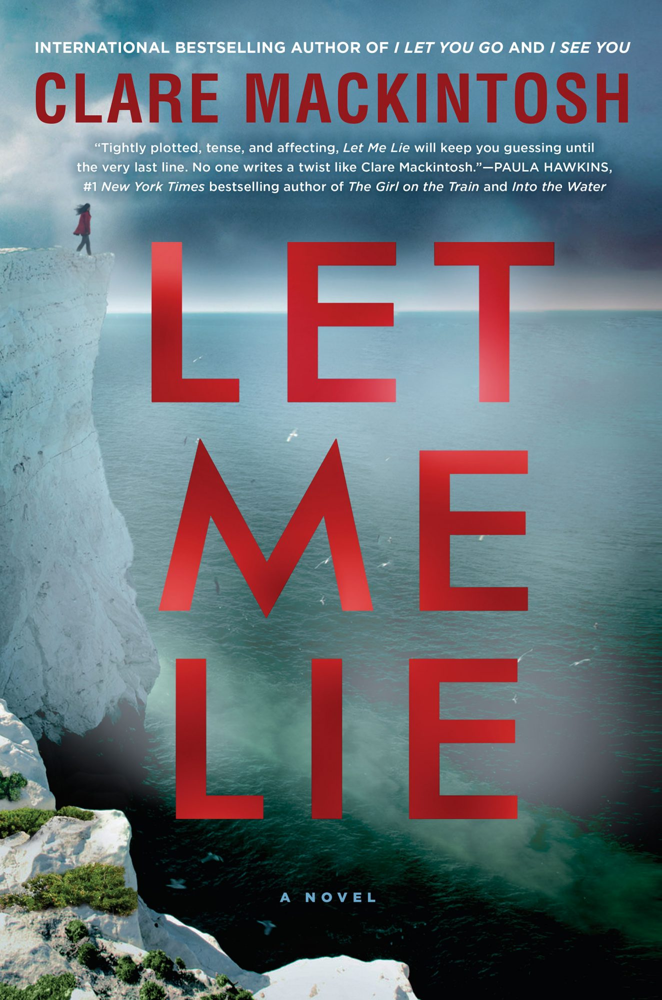 Let Me Lieby Clare Mackintosh