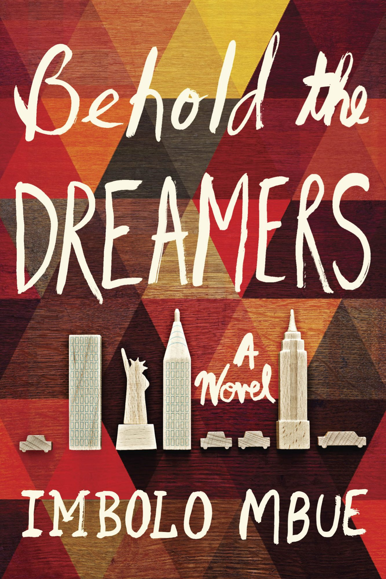 Behold the Dreamers: A Novel (8/23/216)by Imbolo Mbue