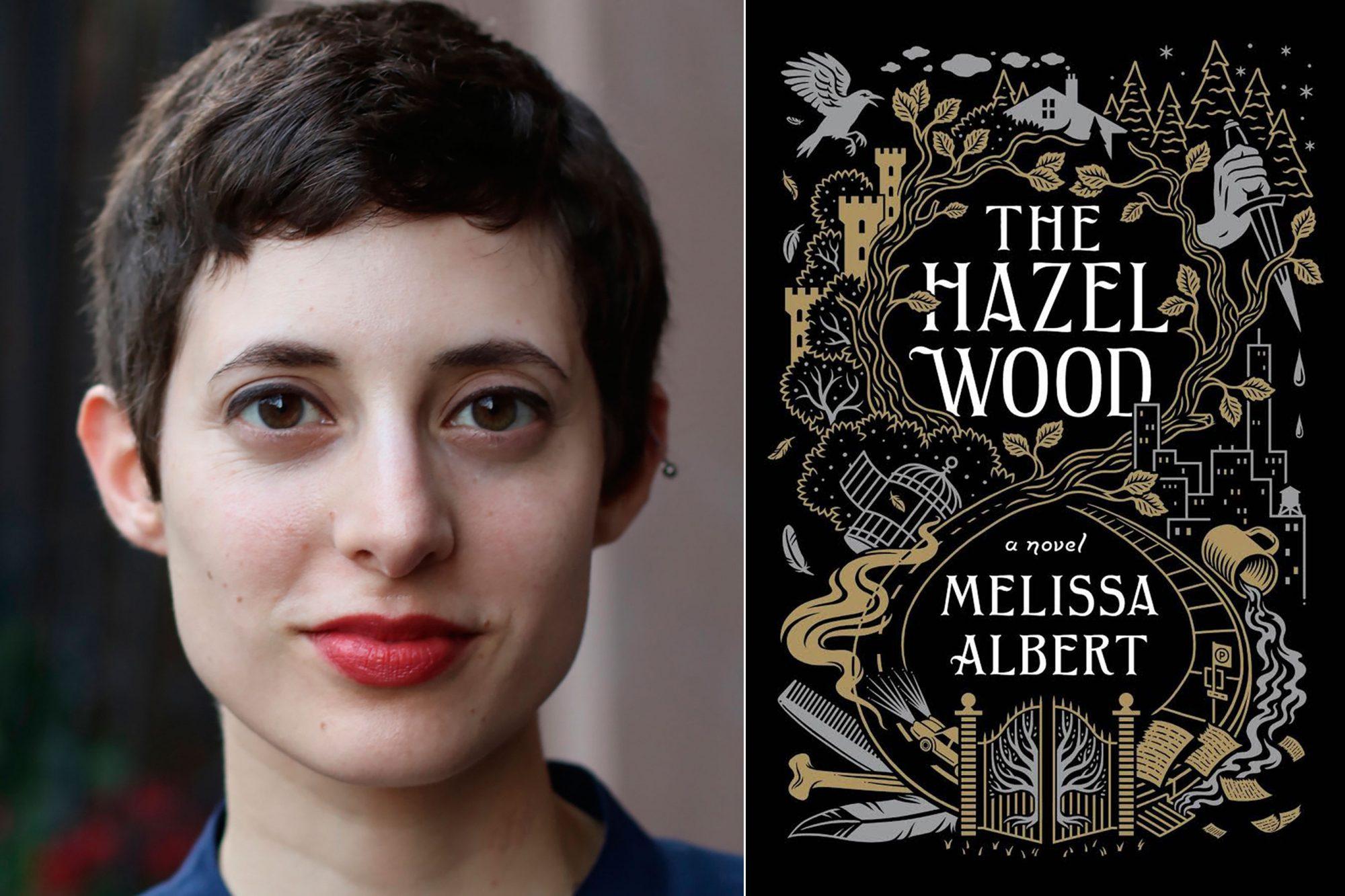 Melissa AlbertThe Hazel Wood