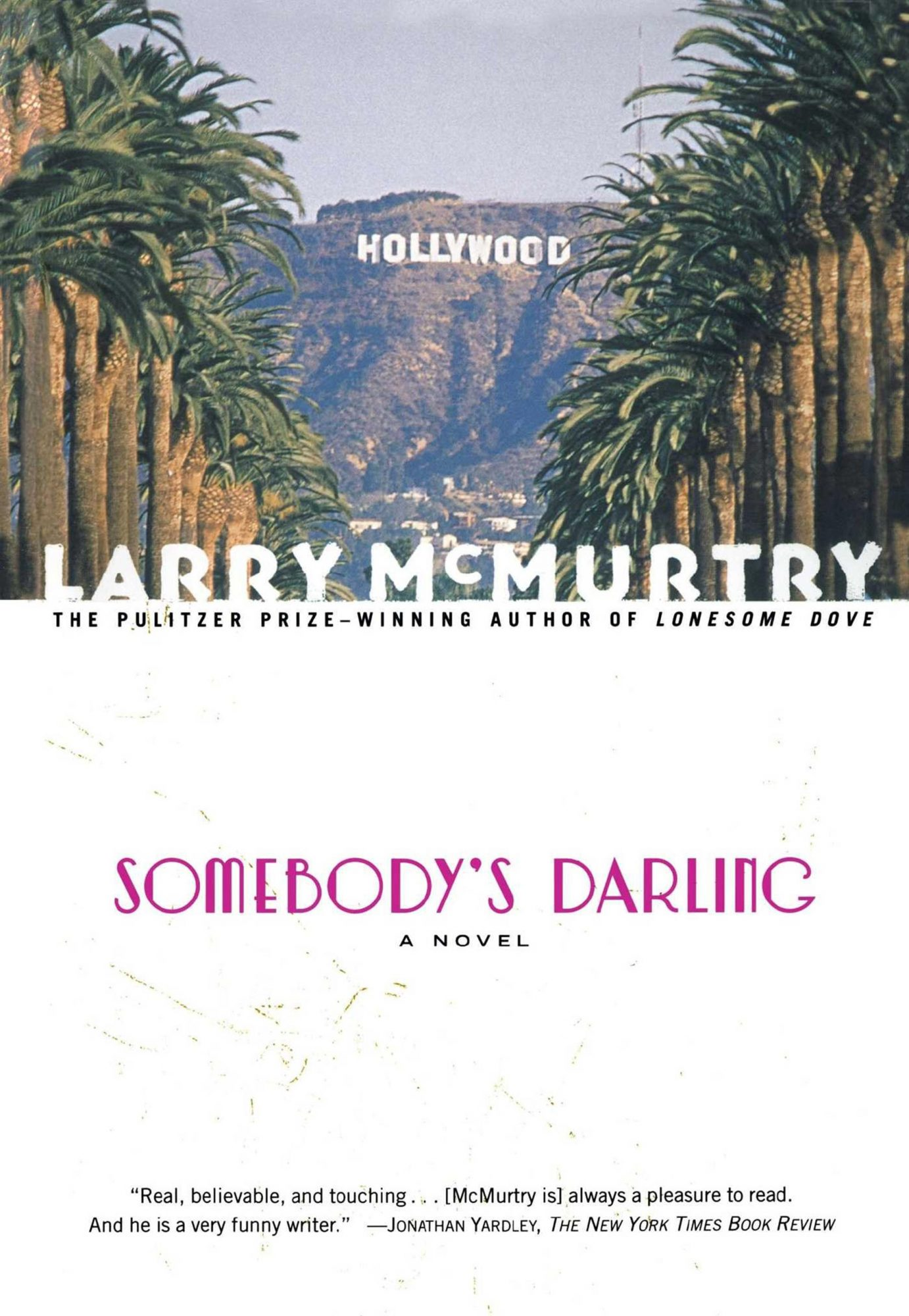 Somebody's Darling, by Larry McMurtry