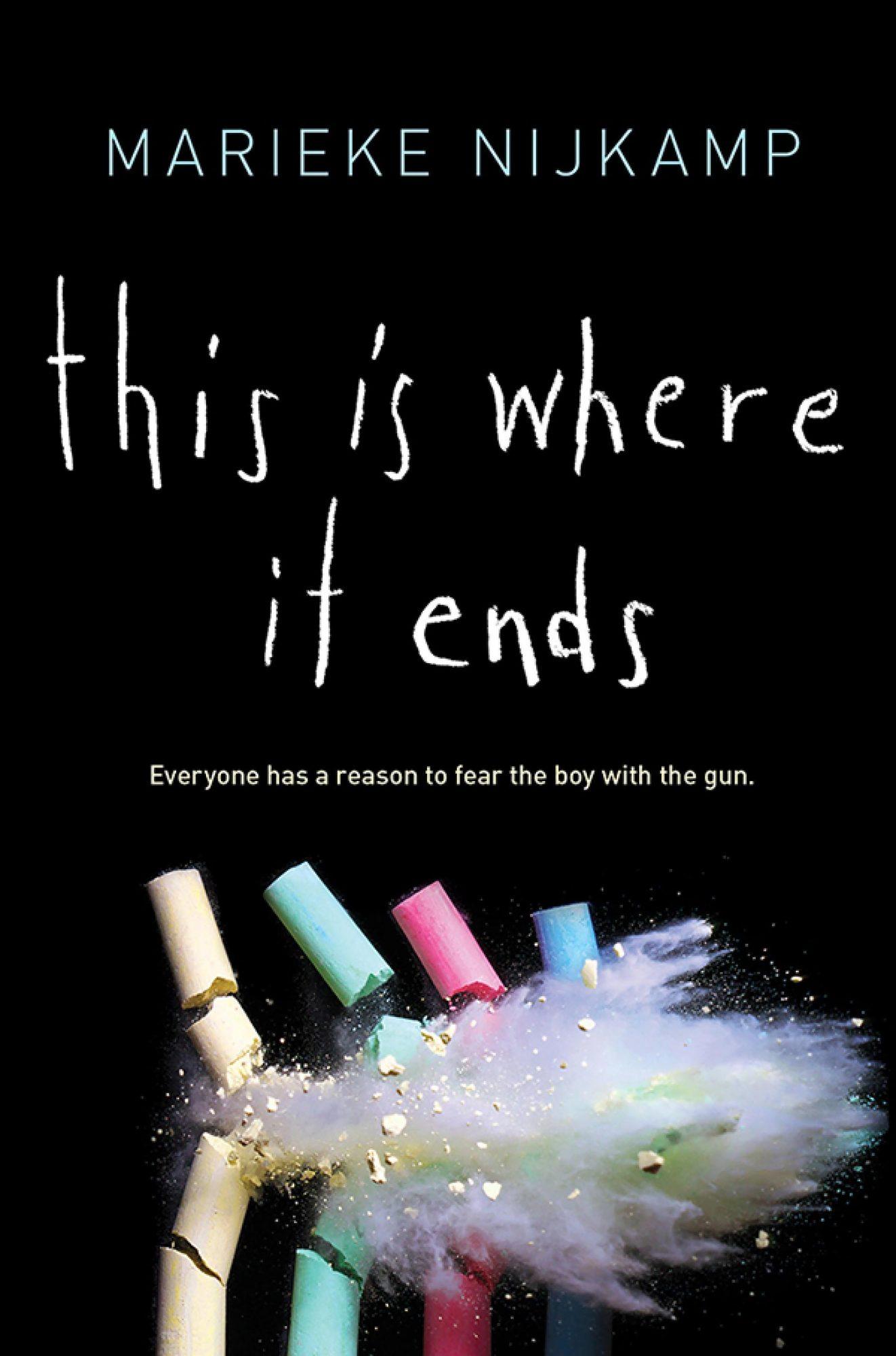 This Is Where It Ends by Marieke Nijkamp CR: Sourcebooks