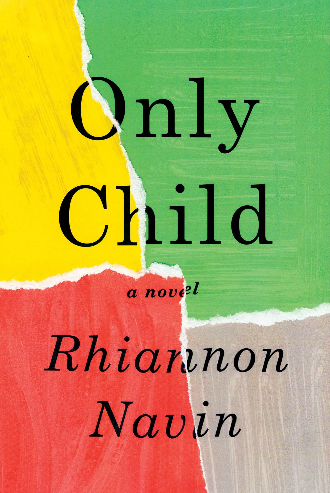 Only Child by Rhiannon Navin CR: Knopf