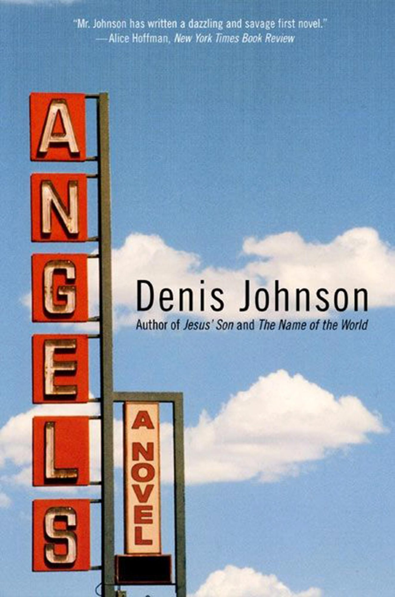 Angels, by Denis Johnson