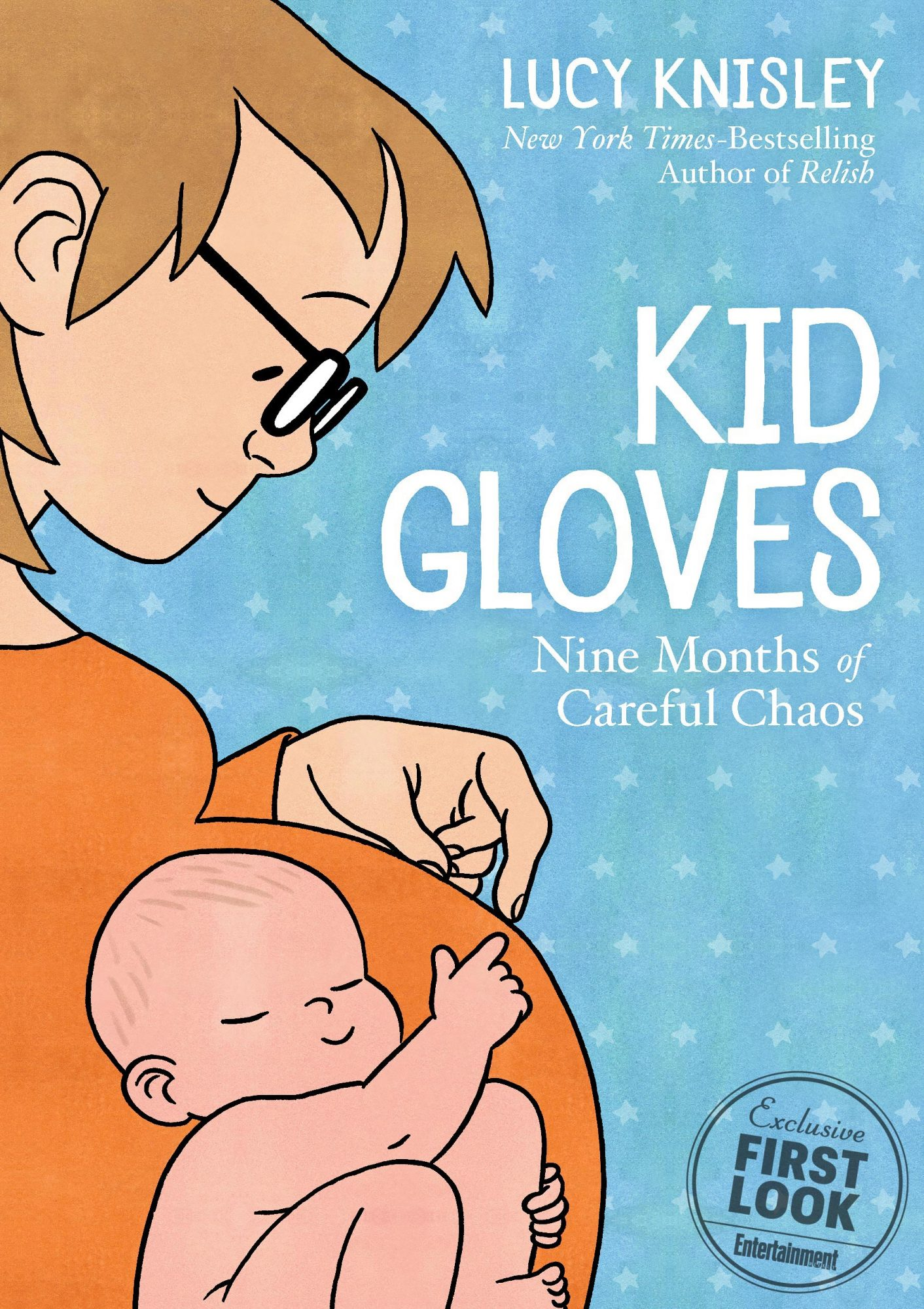 Kid Gloves by Lucy Knisley (Feb. 26)